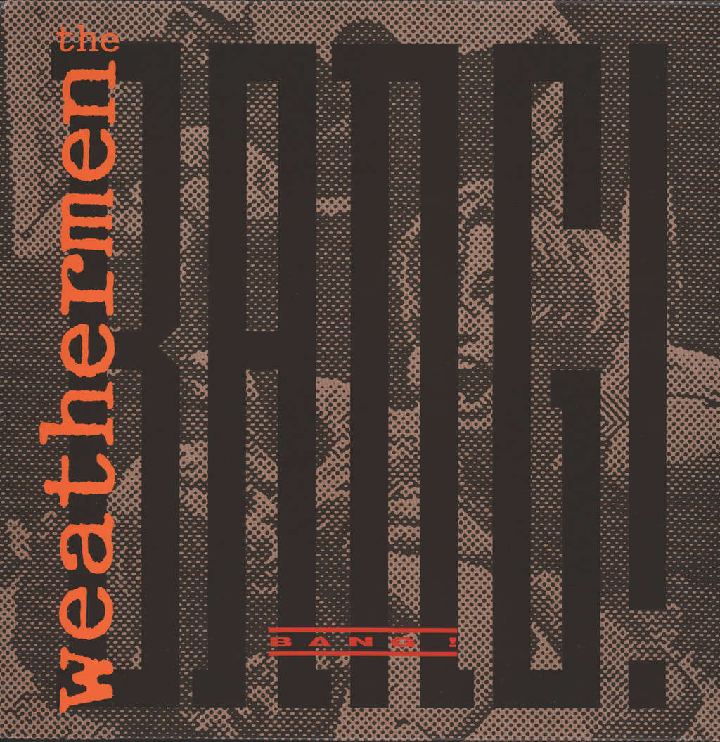 "Weathermen: Bang!, 12"" Maxi Single (Vinyl)"