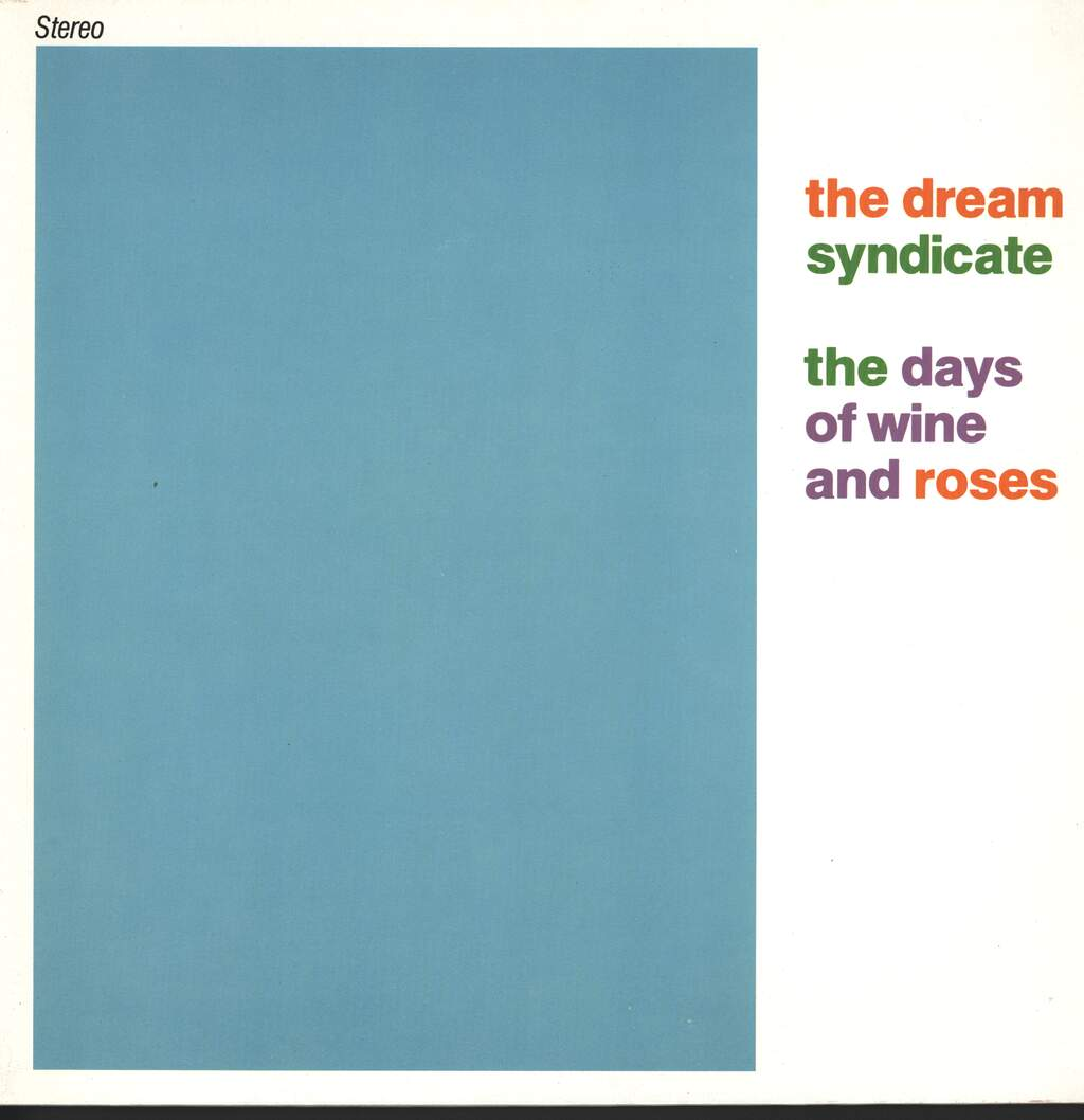 The Dream Syndicate: The Days Of Wine And Roses, LP (Vinyl)