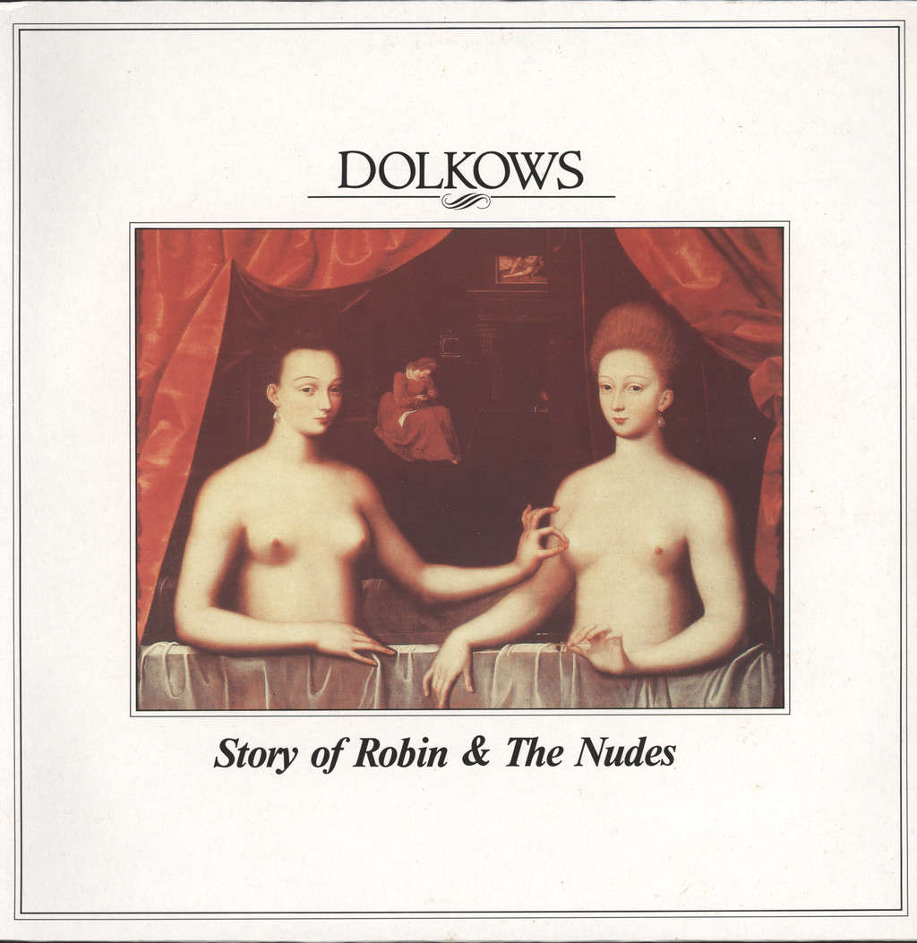 Dolkows: Story Of Robin & The Nudes, LP (Vinyl)
