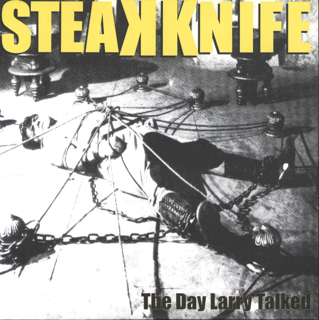 "Steakknife: The Day Larry Talked, 7"" Single (Vinyl)"