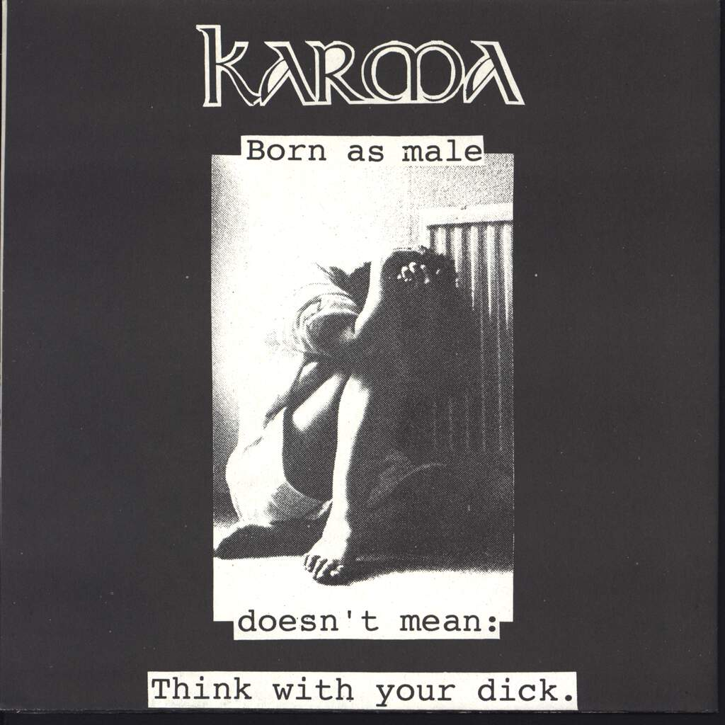 "Karma: Born As Male Doesn't Mean : Think With Your Dick / Made For Your Own Destiny, 7"" Single (Vinyl)"