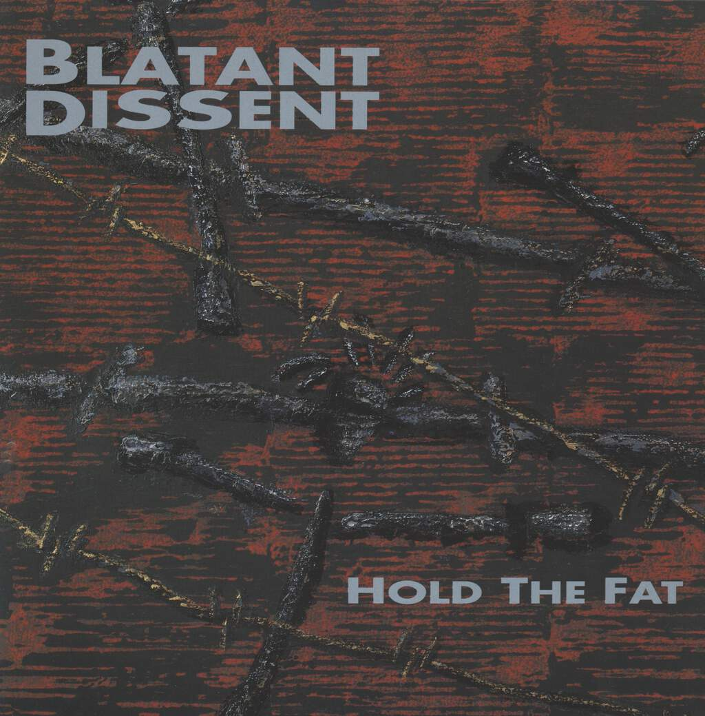 Blatant Dissent: Hold The Fat, LP (Vinyl)