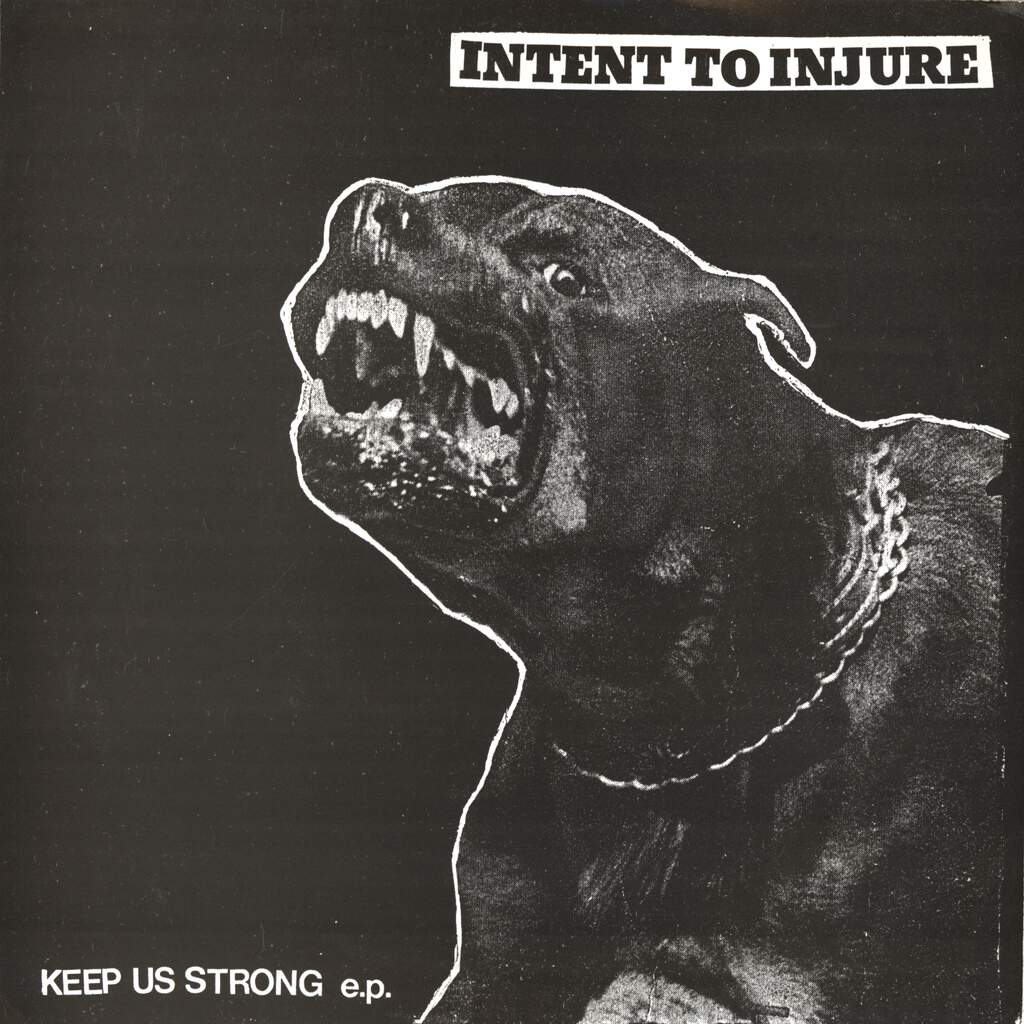 "Intent To Injure: Keep Us Strong E.P., 7"" Single (Vinyl)"