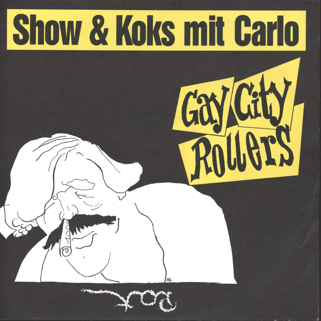 "Gay City Rollers: Show & Koks Mit Carlo, 7"" Single (Vinyl)"