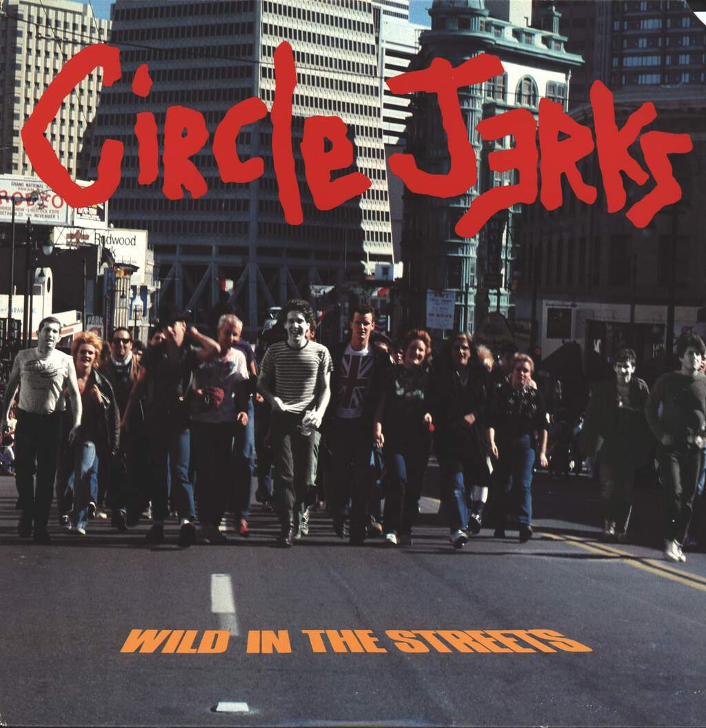 Circle Jerks: Wild In The Streets, LP (Vinyl)