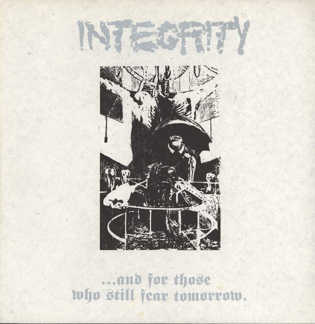 Integrity: ... And For Those Who Still Fear Tomorrow., LP (Vinyl)