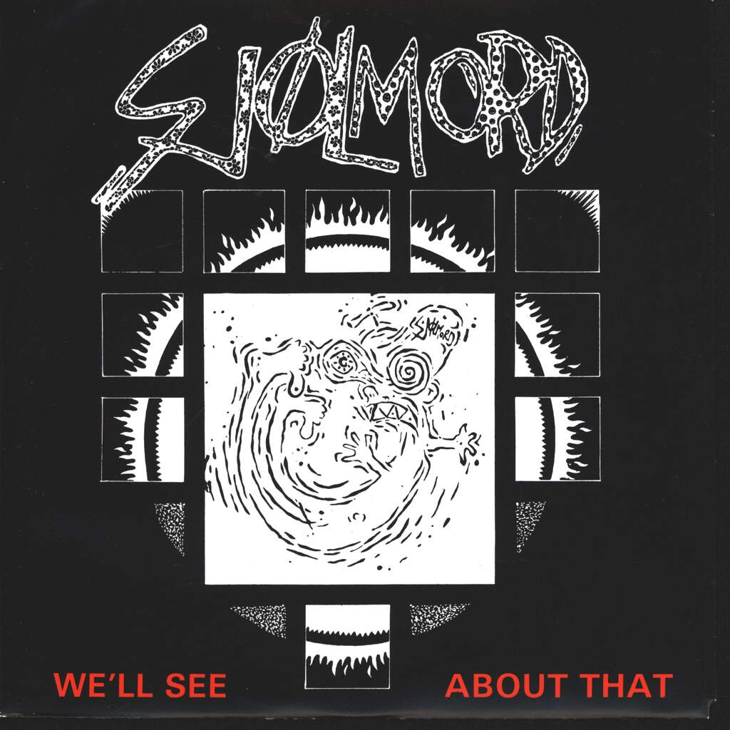 "Sjølmord: We'll See About That, 7"" Single (Vinyl)"