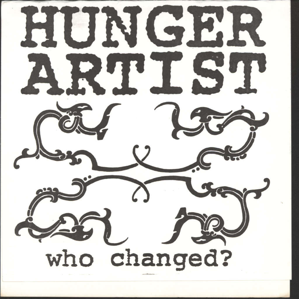 "Hunger Artist: Who Changed?, 7"" Single (Vinyl)"