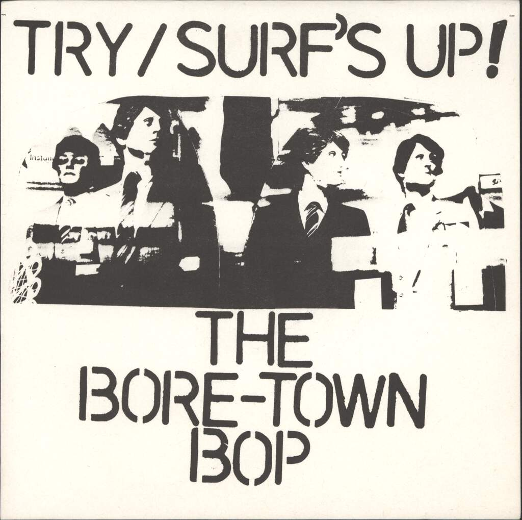"Bore-Town Bop: Try / Surf's Up, 7"" Single (Vinyl)"