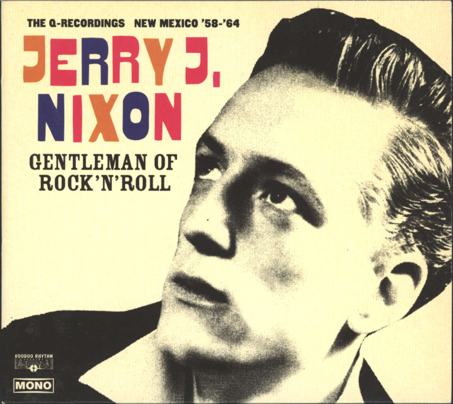Jerry J. Nixon: Gentleman Of Rock'n'Roll (The Q-Recordings New Mexico '58 - '64), CD