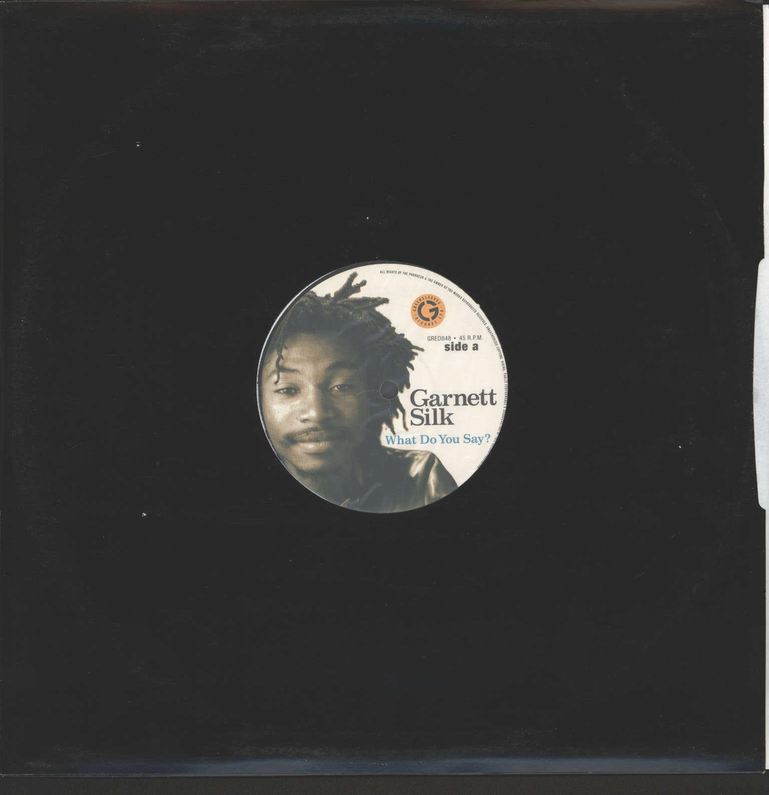 "Garnett Silk: What Do You Say?, 12"" Maxi Single (Vinyl)"