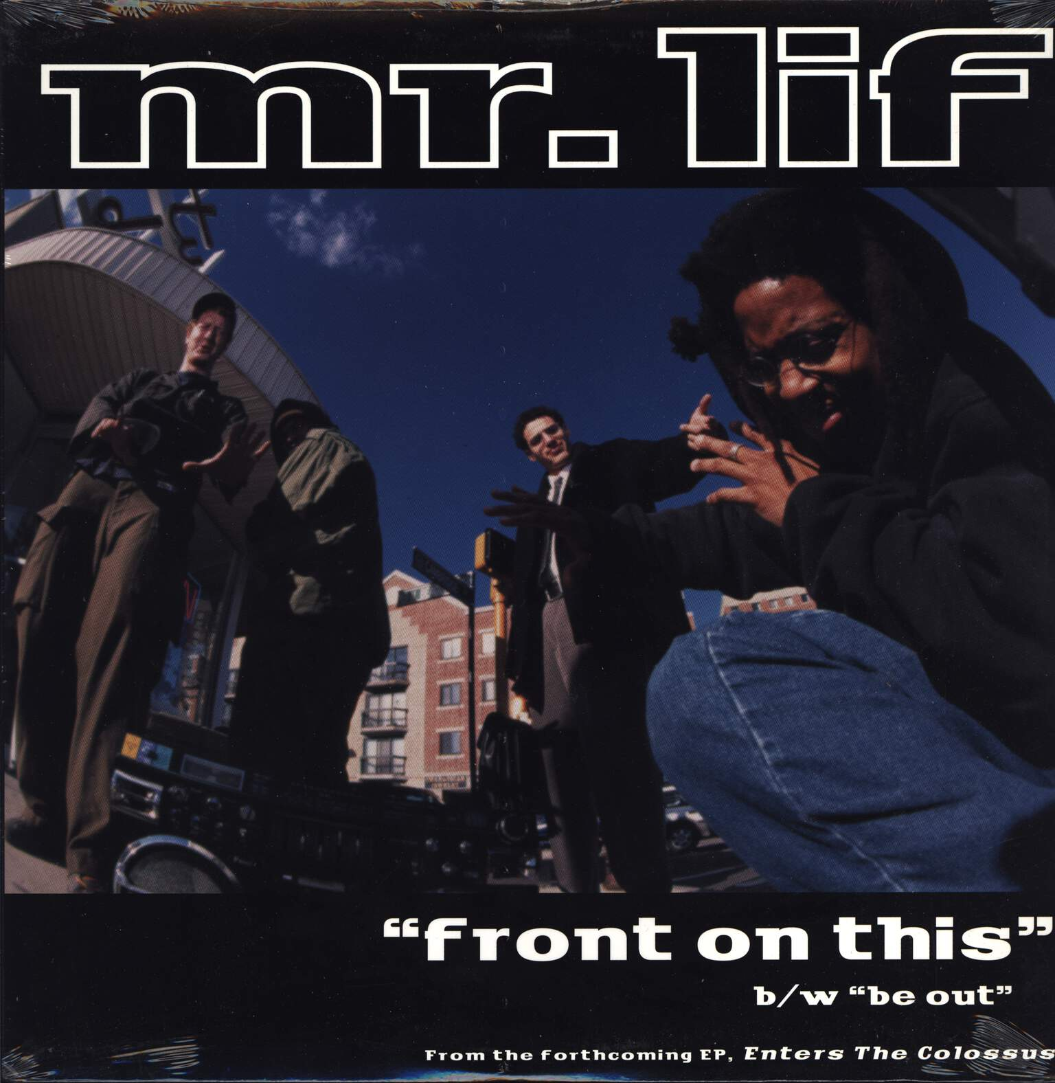 "Mr Lif: Front On This / Be Out, 12"" Maxi Single (Vinyl)"