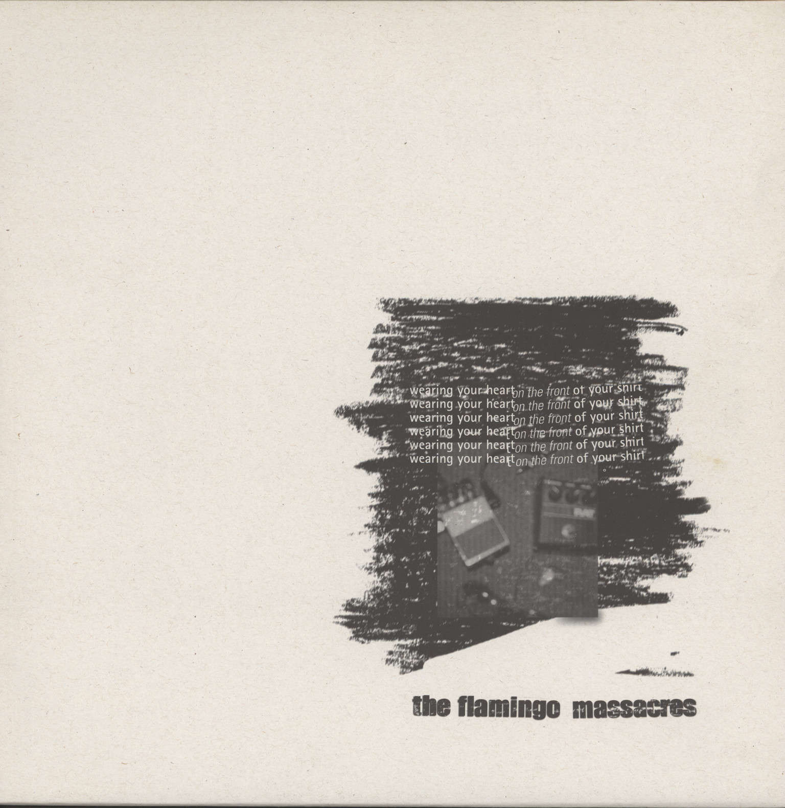 Flamingo Massacres: Wearing Your Heart On The Front Of Your Shirt, LP (Vinyl)
