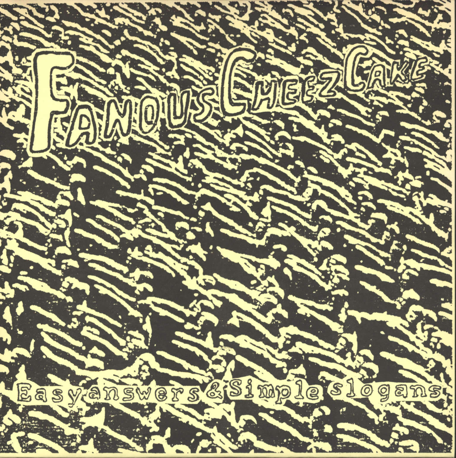 "Fanous Cheezcake: Easy Answers & Simple Slogans, 7"" Single (Vinyl)"