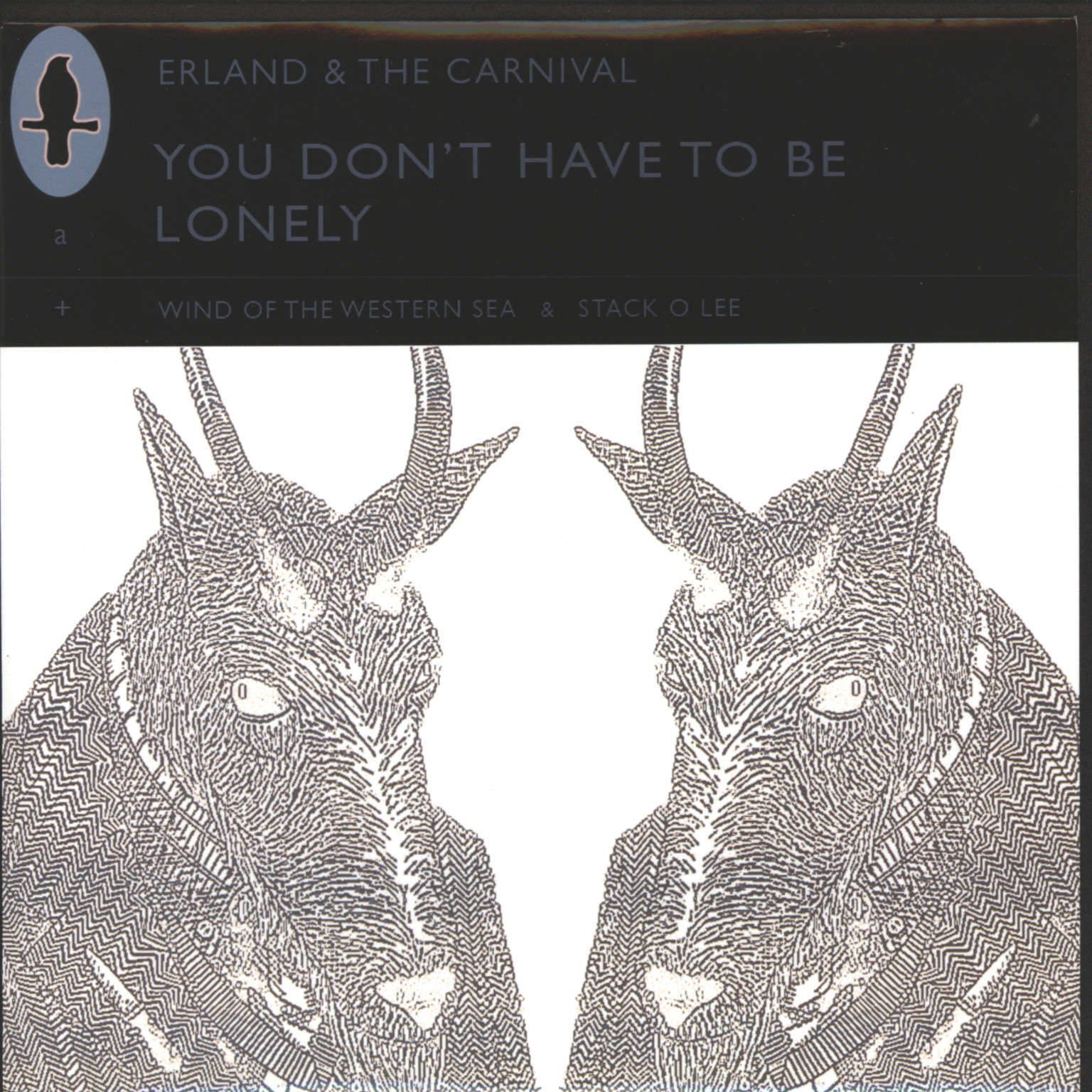 "Erland and the Carnival: You Don't Have To Be Lonely, 7"" Single (Vinyl)"