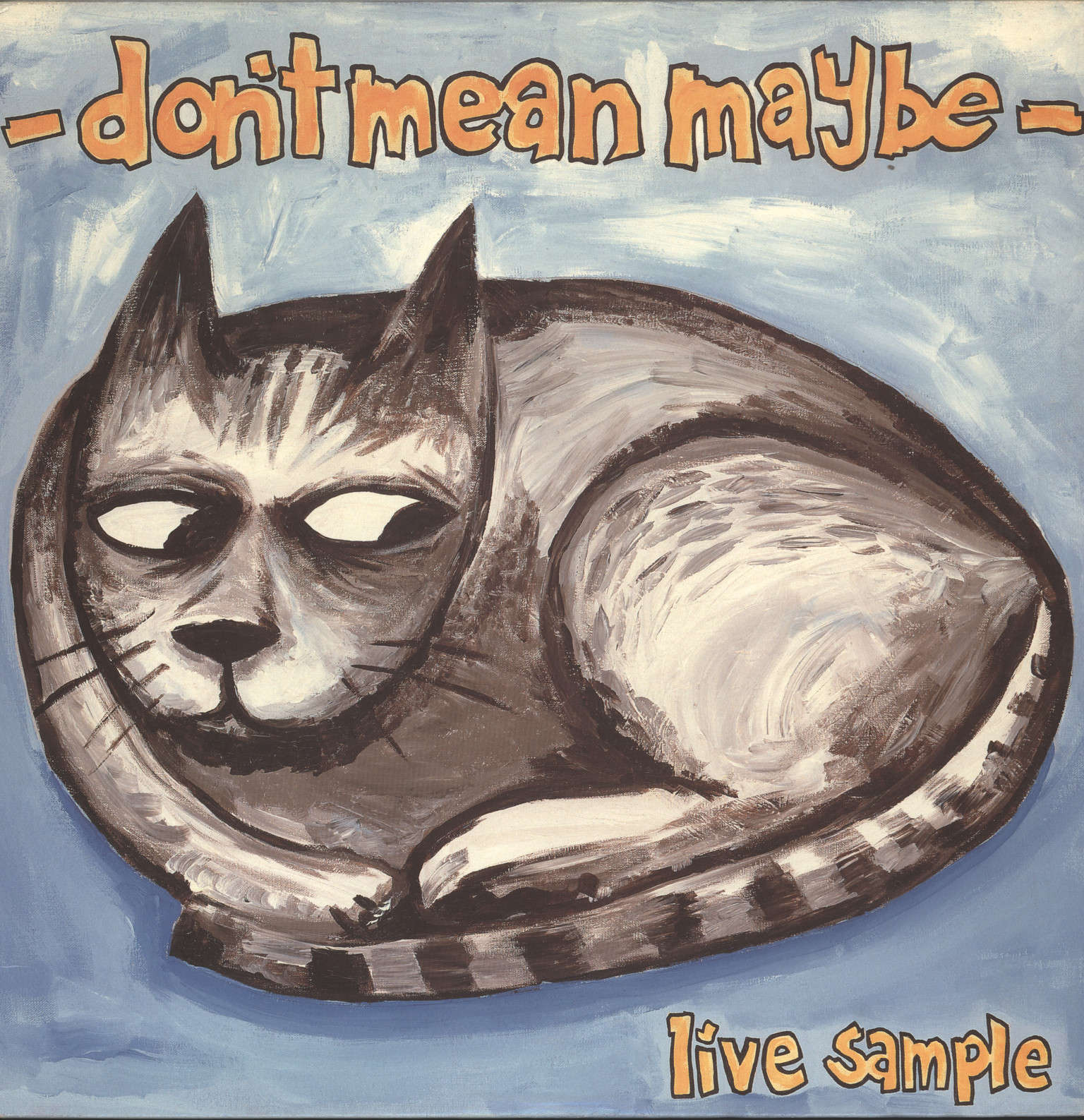 Don't Mean Maybe: Live Sample, LP (Vinyl)