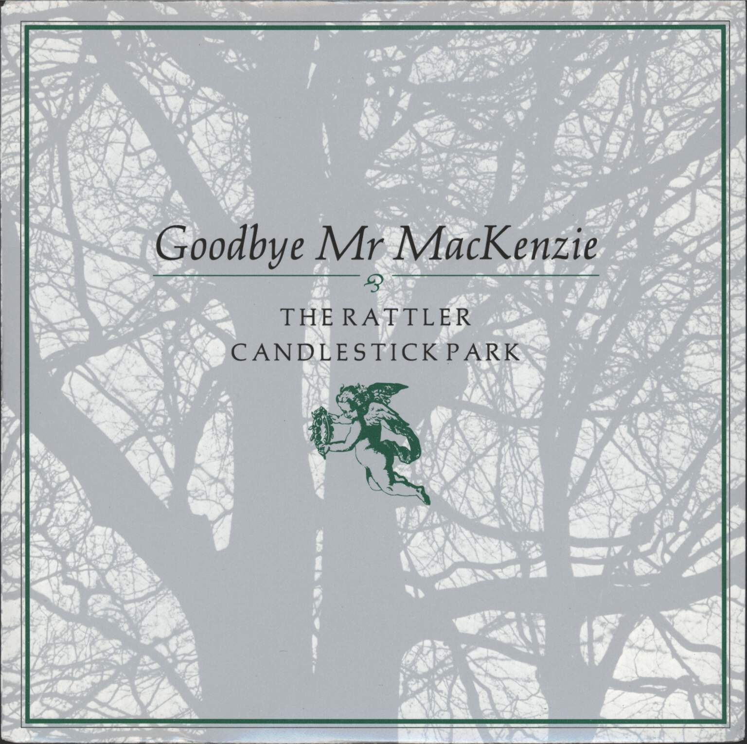"Goodbye Mr Mackenzie: The Rattler (I Hold What I Need In My Right Hand), 7"" Single (Vinyl)"