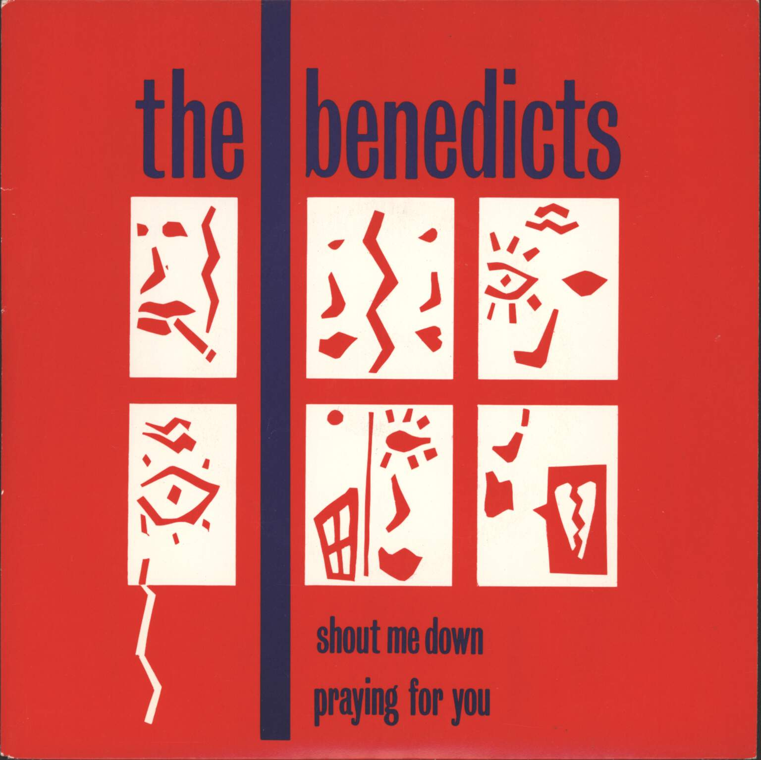 "Benedicts: Shout Me Down / Praying For You, 7"" Single (Vinyl)"