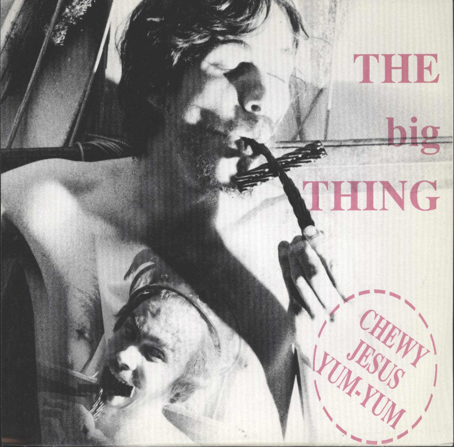 "Big Thing: Chewy Jesus Yum-Yum, 7"" Single (Vinyl)"