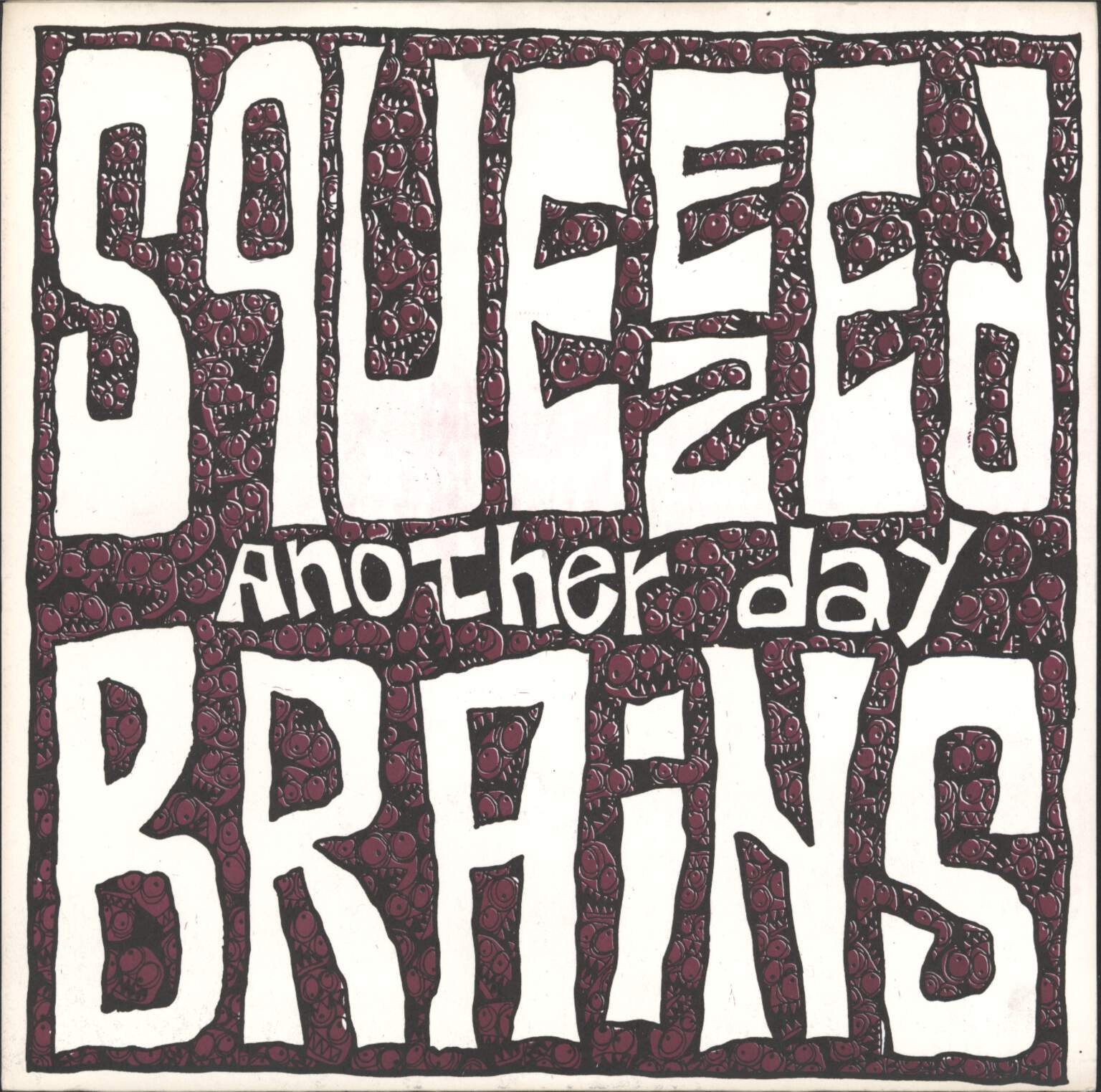 "Cerebros Exprimidos as Squeezed Brains: Another Day, 7"" Single (Vinyl)"
