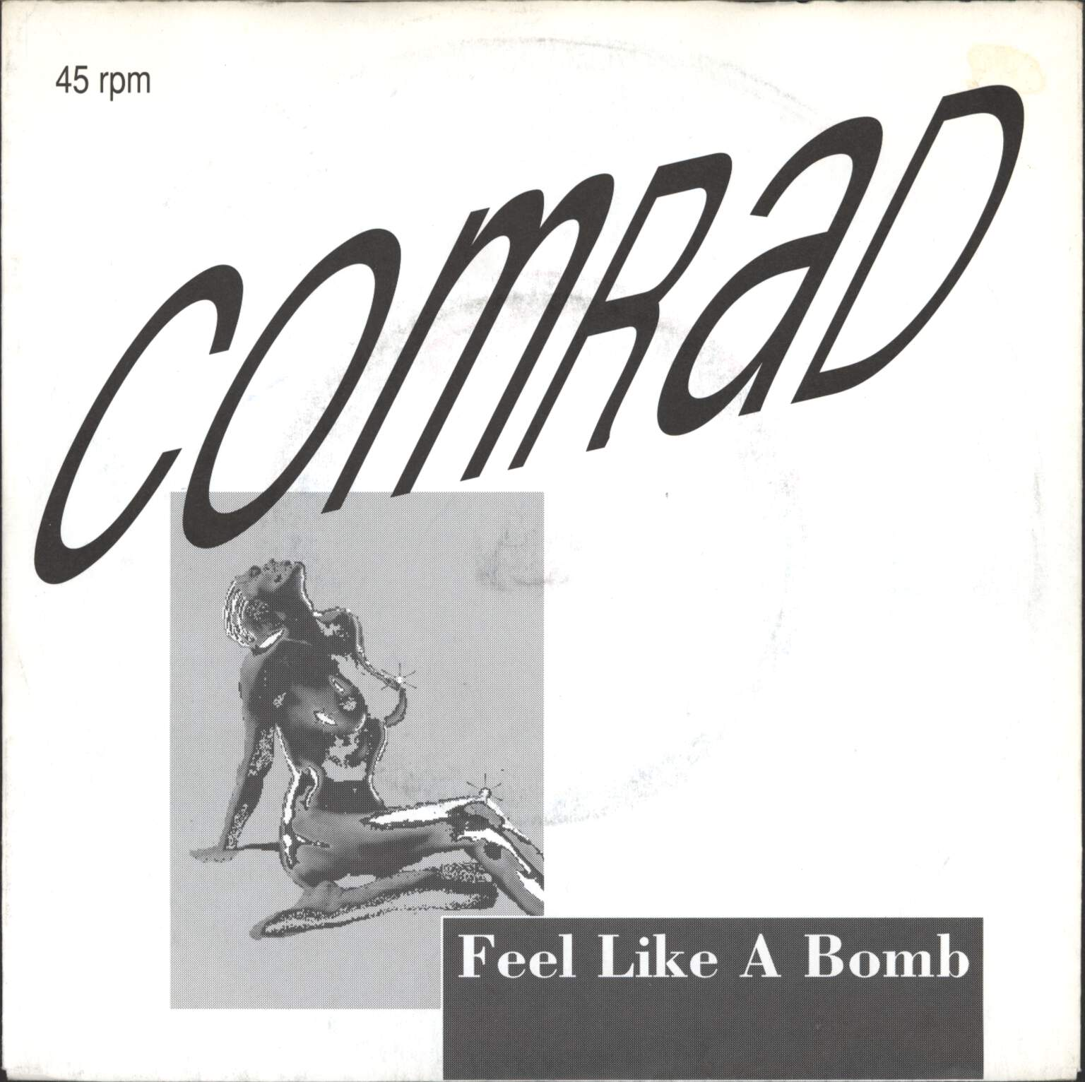 "Comrad: Feel Like A Bomb, 7"" Single (Vinyl)"