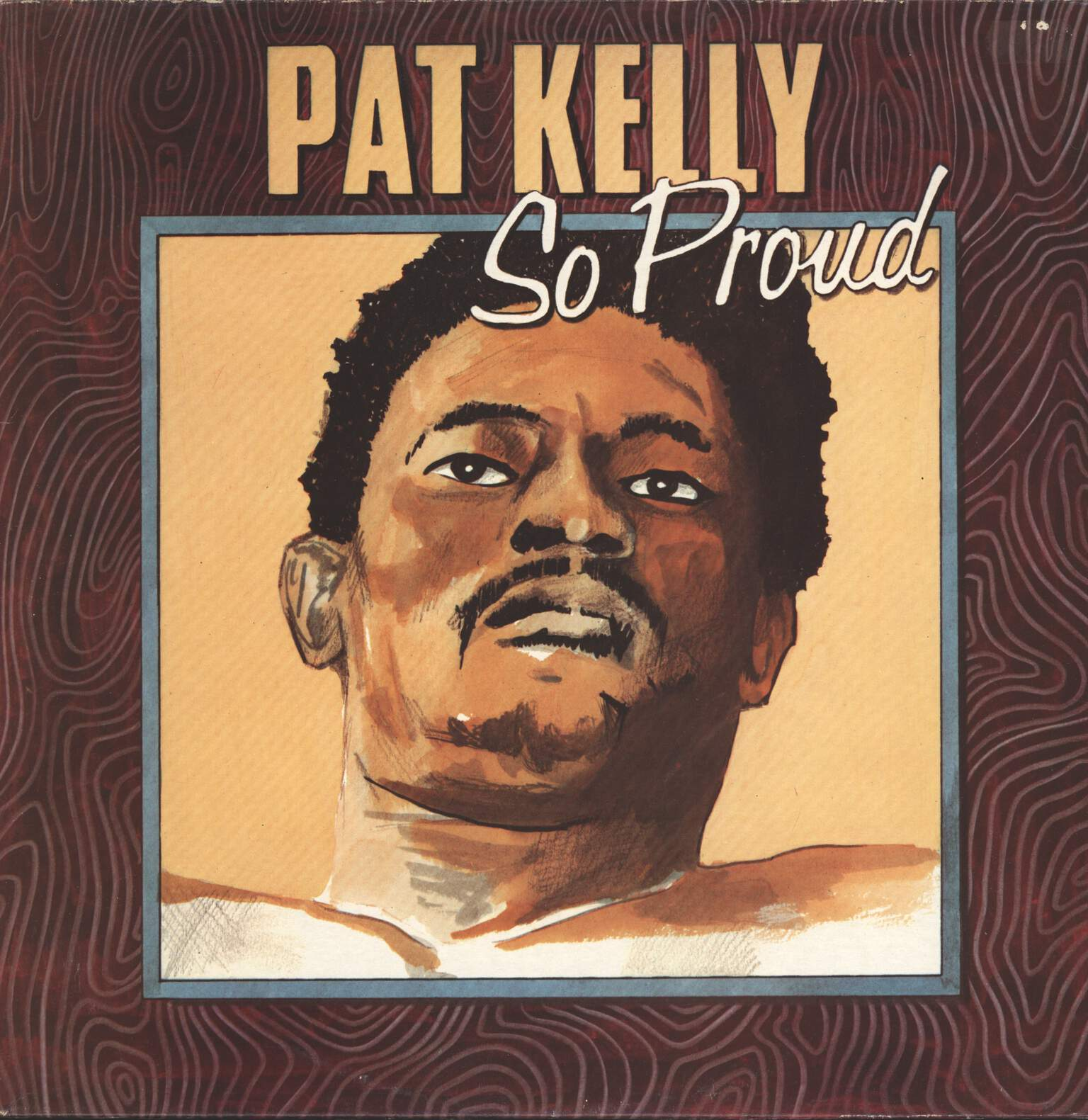 Pat Kelly: So Proud, LP (Vinyl)