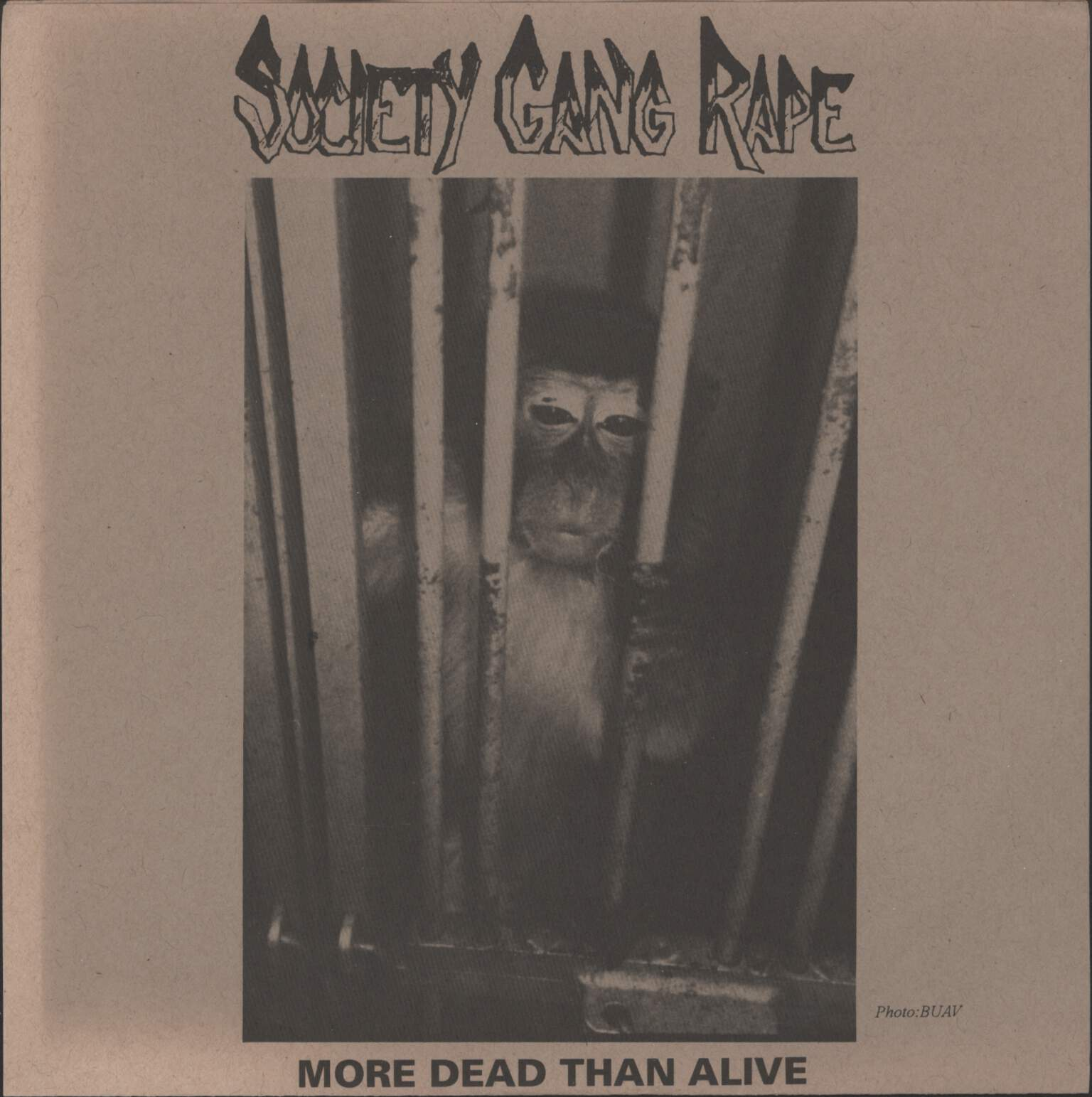 "Society Gang Rape: More Dead Than Alive, 7"" Single (Vinyl)"