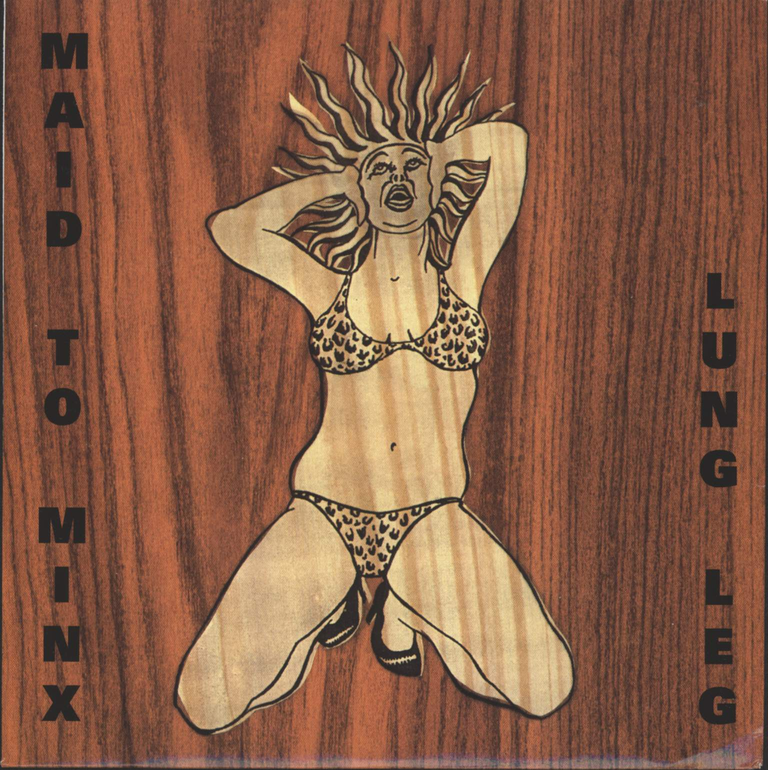 "Lung Leg: Maid To Minx, 7"" Single (Vinyl)"