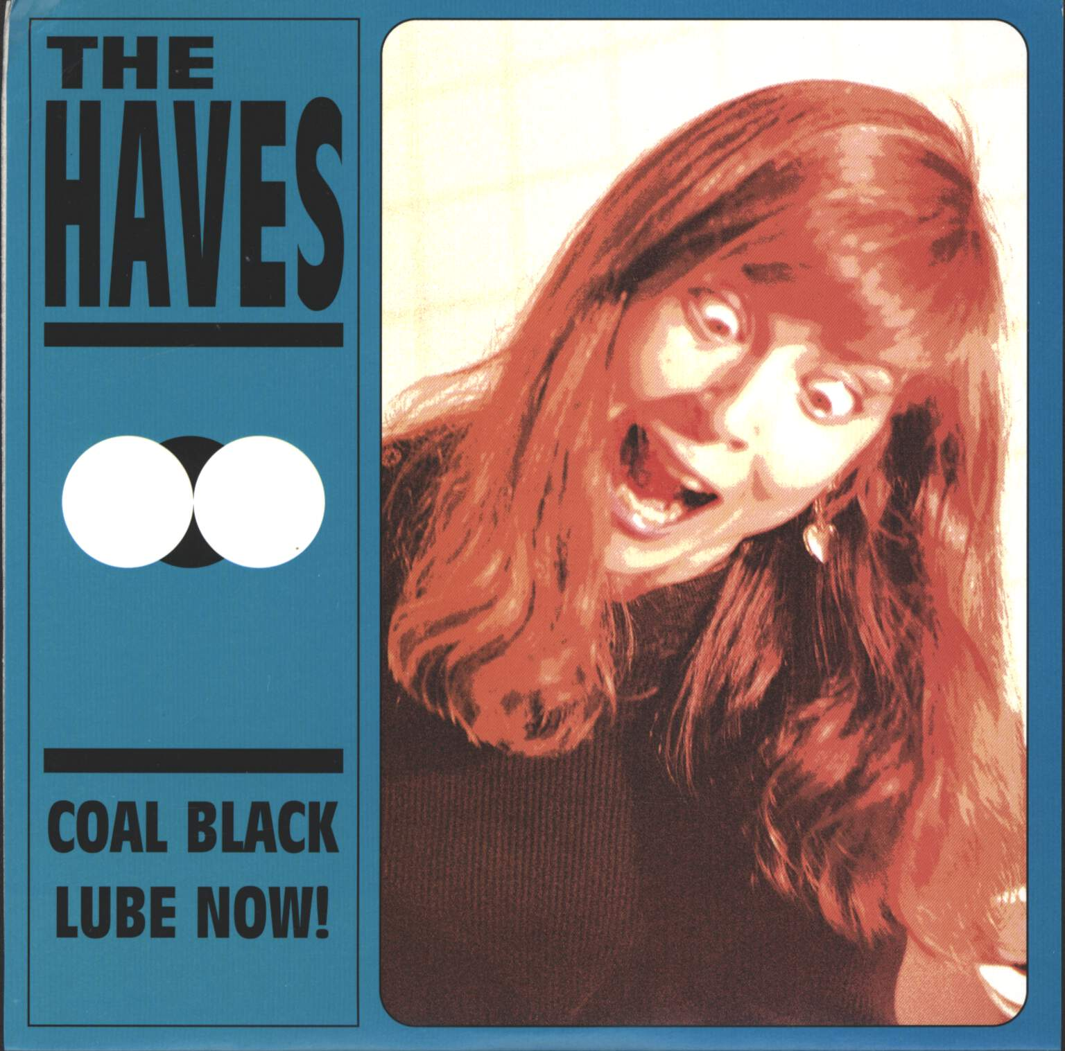 "Haves: Coal Black / Lube Now!, 7"" Single (Vinyl)"