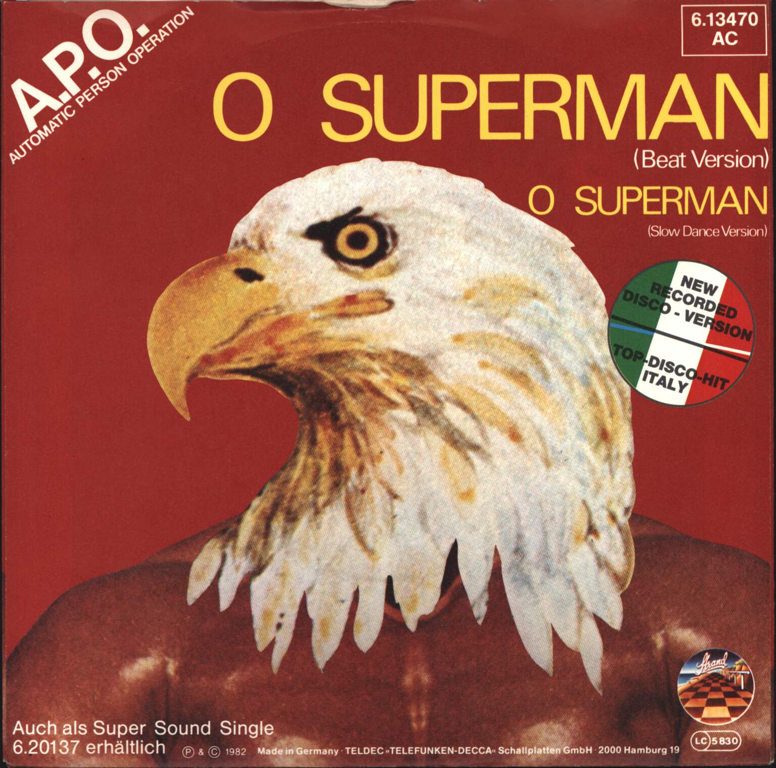 "A.P.O.: O Superman (Beat Version / Slow Dance Version), 7"" Single (Vinyl)"