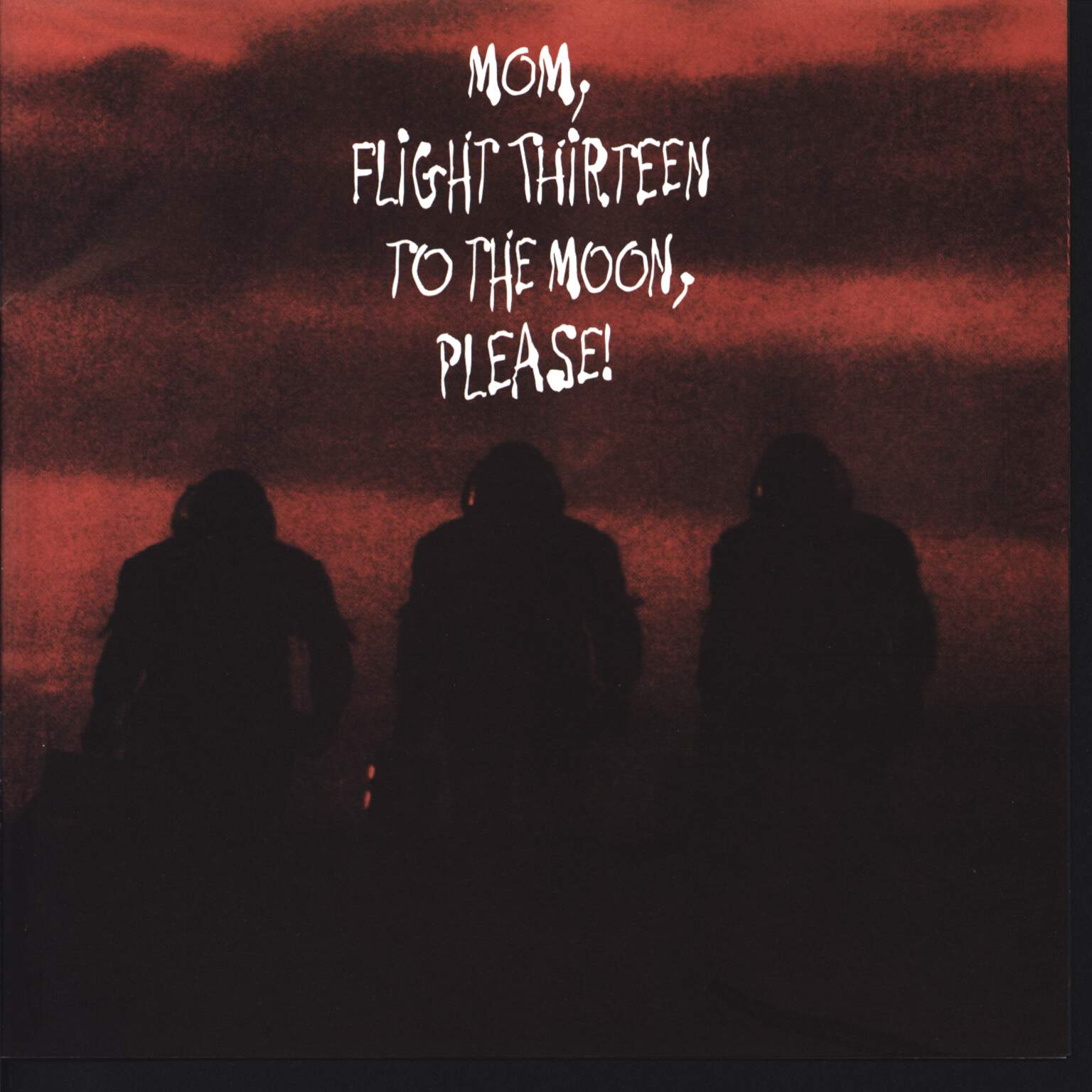 "Various: Mom, Flight Thirteen To The Moon, Please!, 7"" Single (Vinyl)"