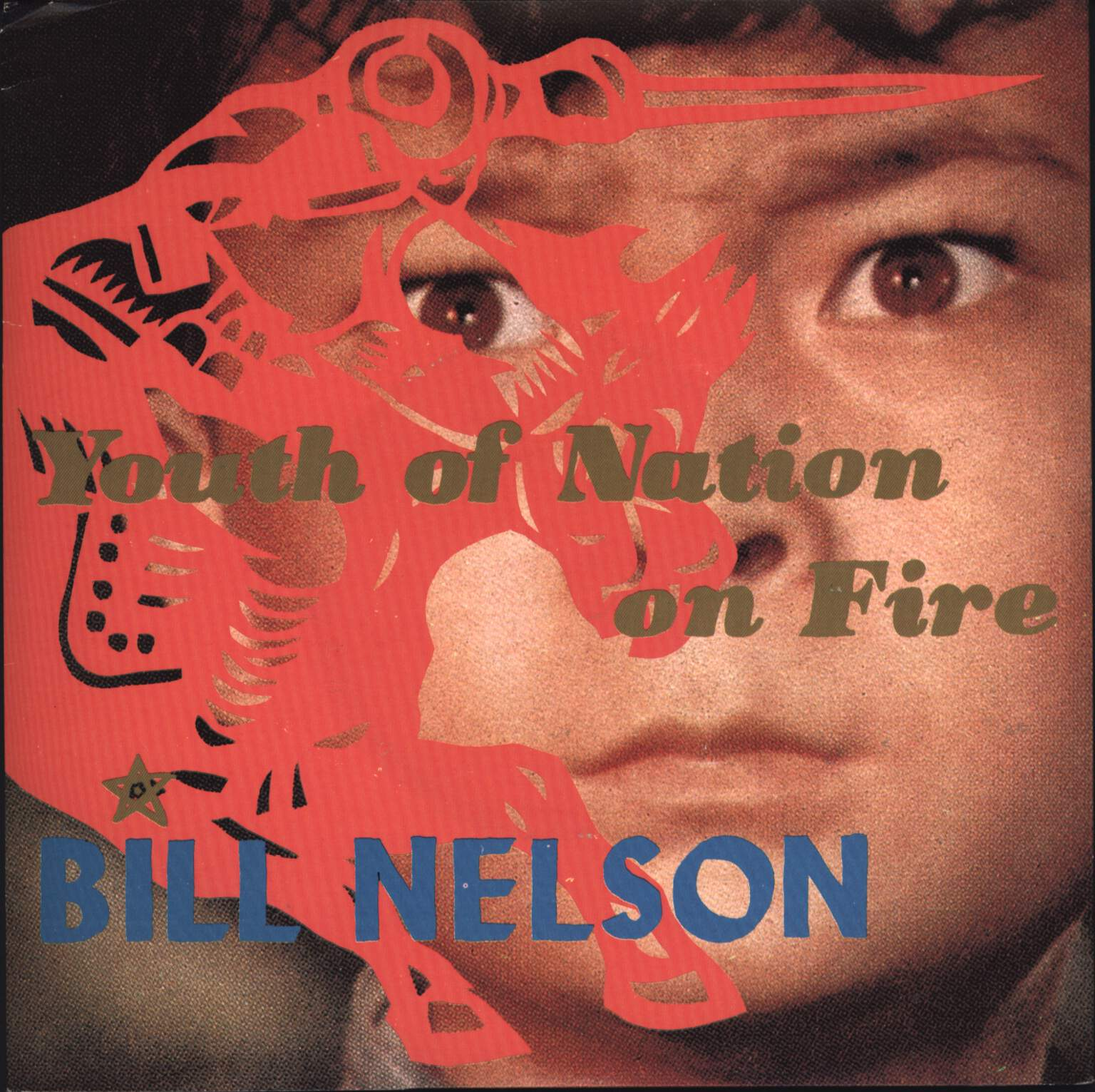"Bill Nelson: Youth Of Nation On Fire, 7"" Single (Vinyl)"