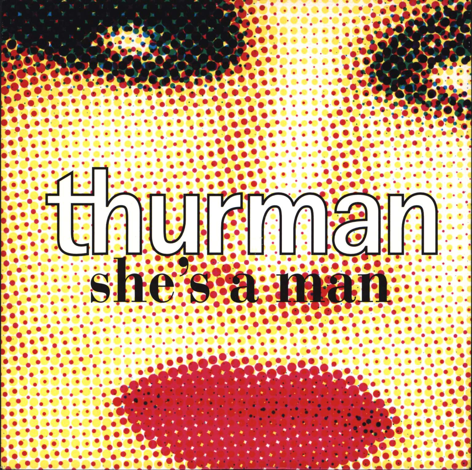 "Thurman: She's A Man, 7"" Single (Vinyl)"
