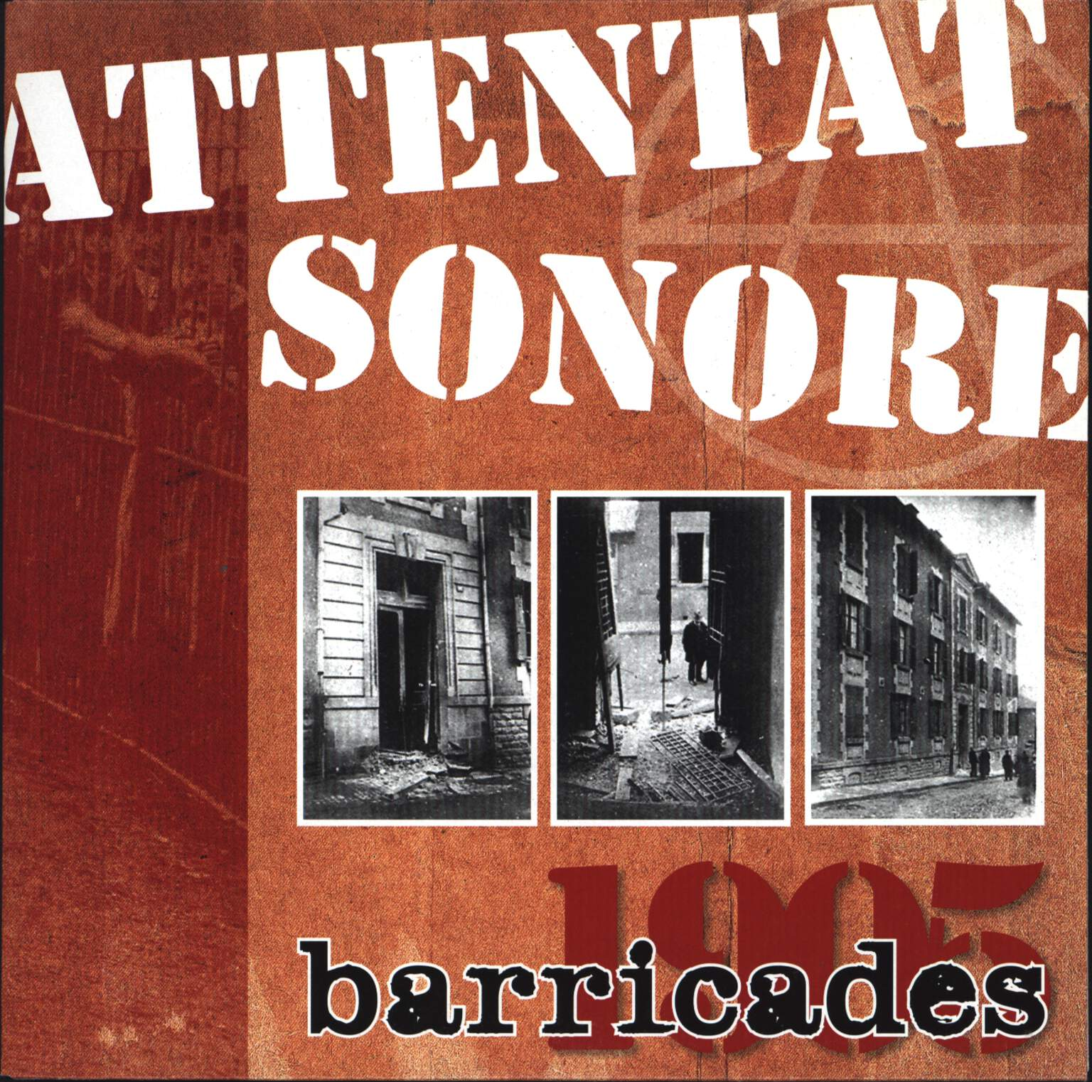 "Attentat Sonore: Barricades 1905, 7"" Single (Vinyl)"