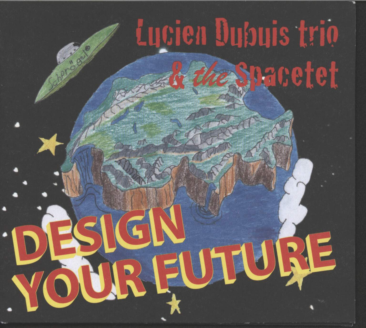 Lucien Dubuis Trio: Design Your Future, CD