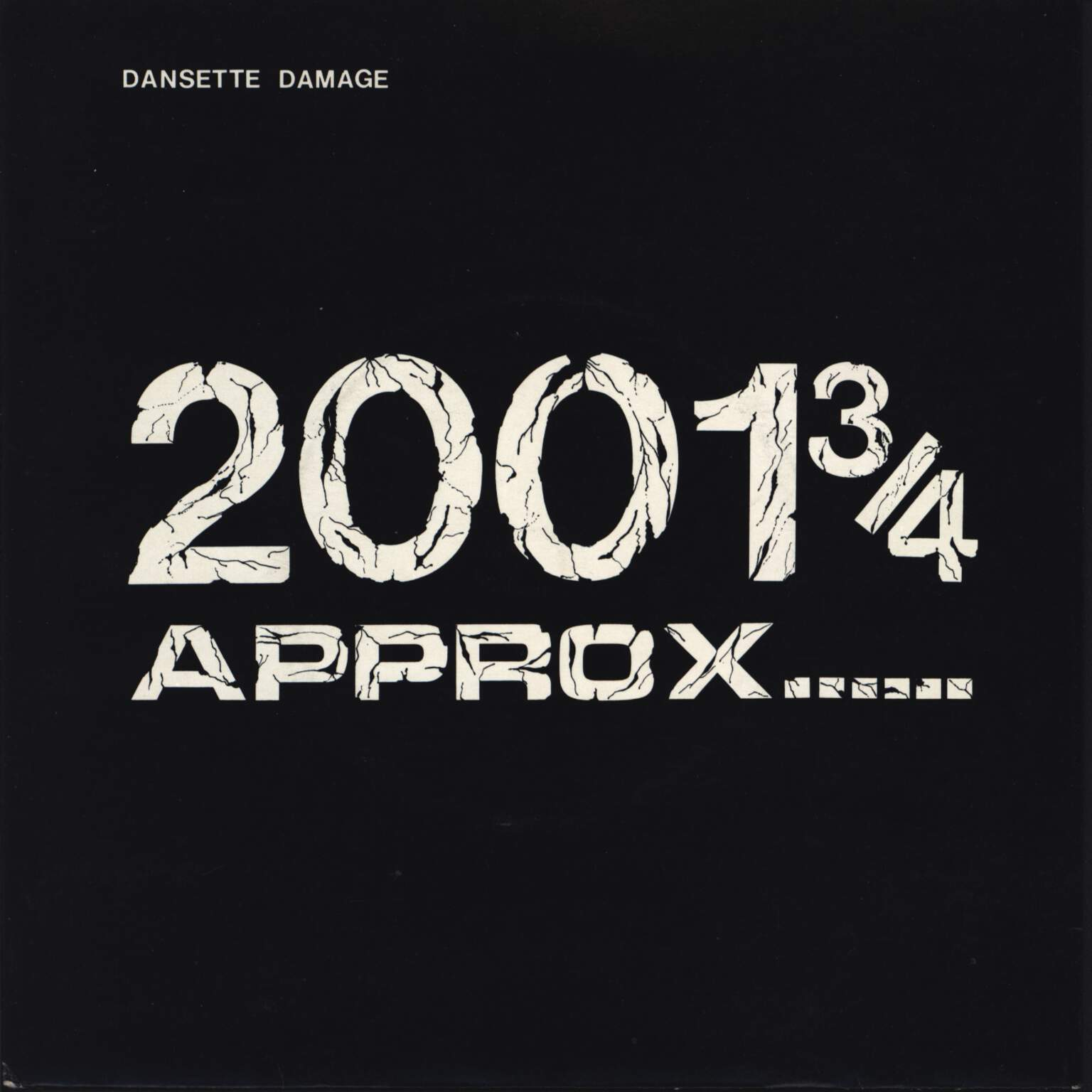 "Dansette Damage: 2001 3/4 Approx......, 7"" Single (Vinyl)"