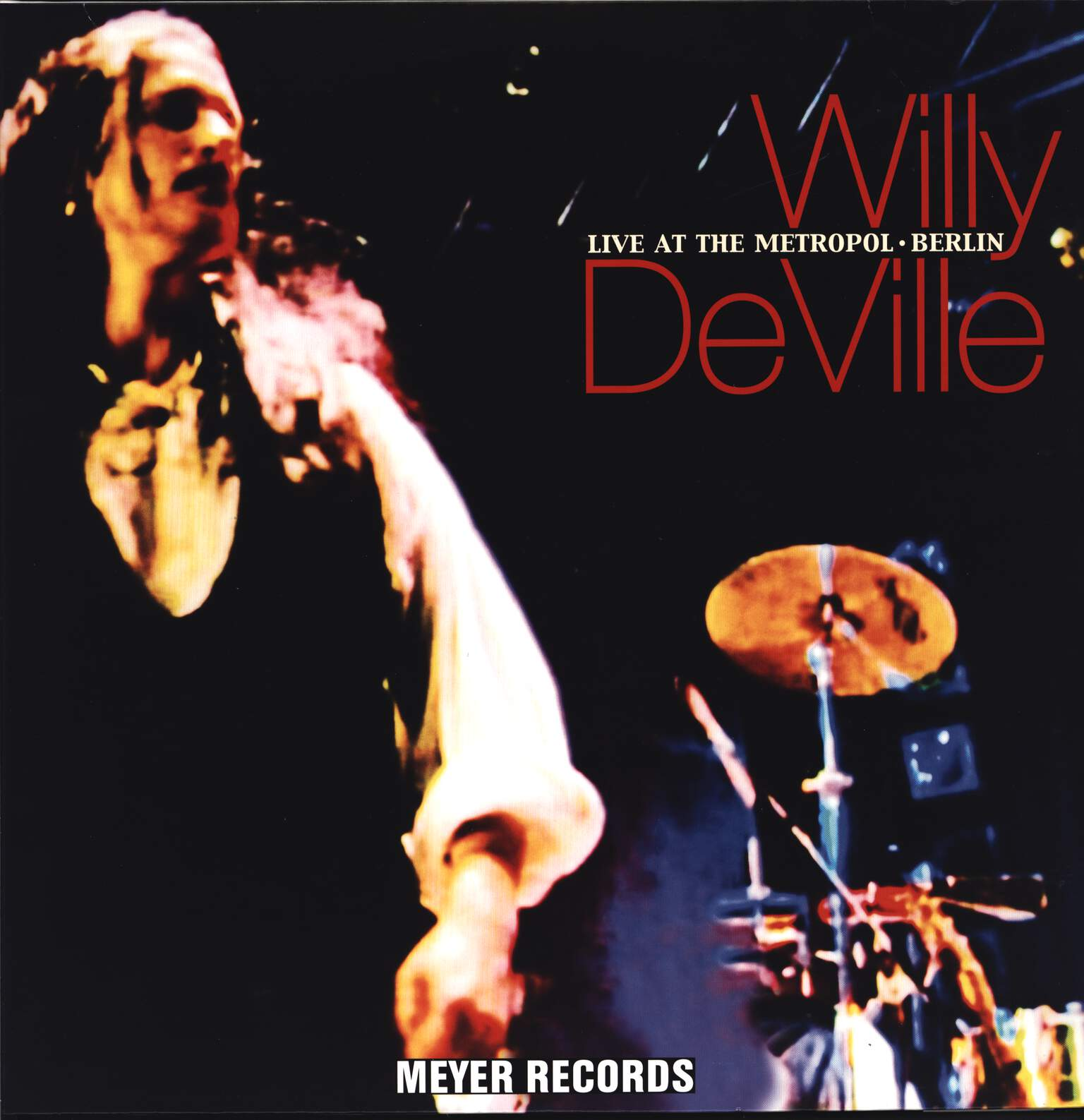Willy DeVille: Live At The Metropol • Berlin, LP (Vinyl)