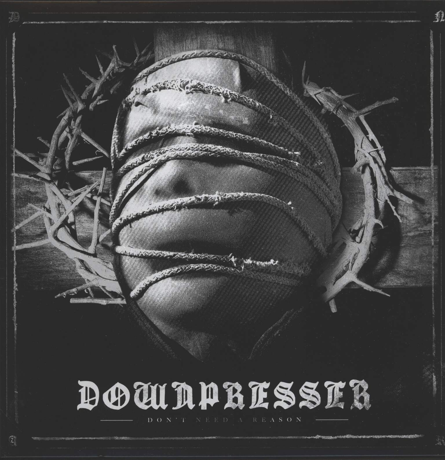 Downpresser: Don't Need A Reason, LP (Vinyl)