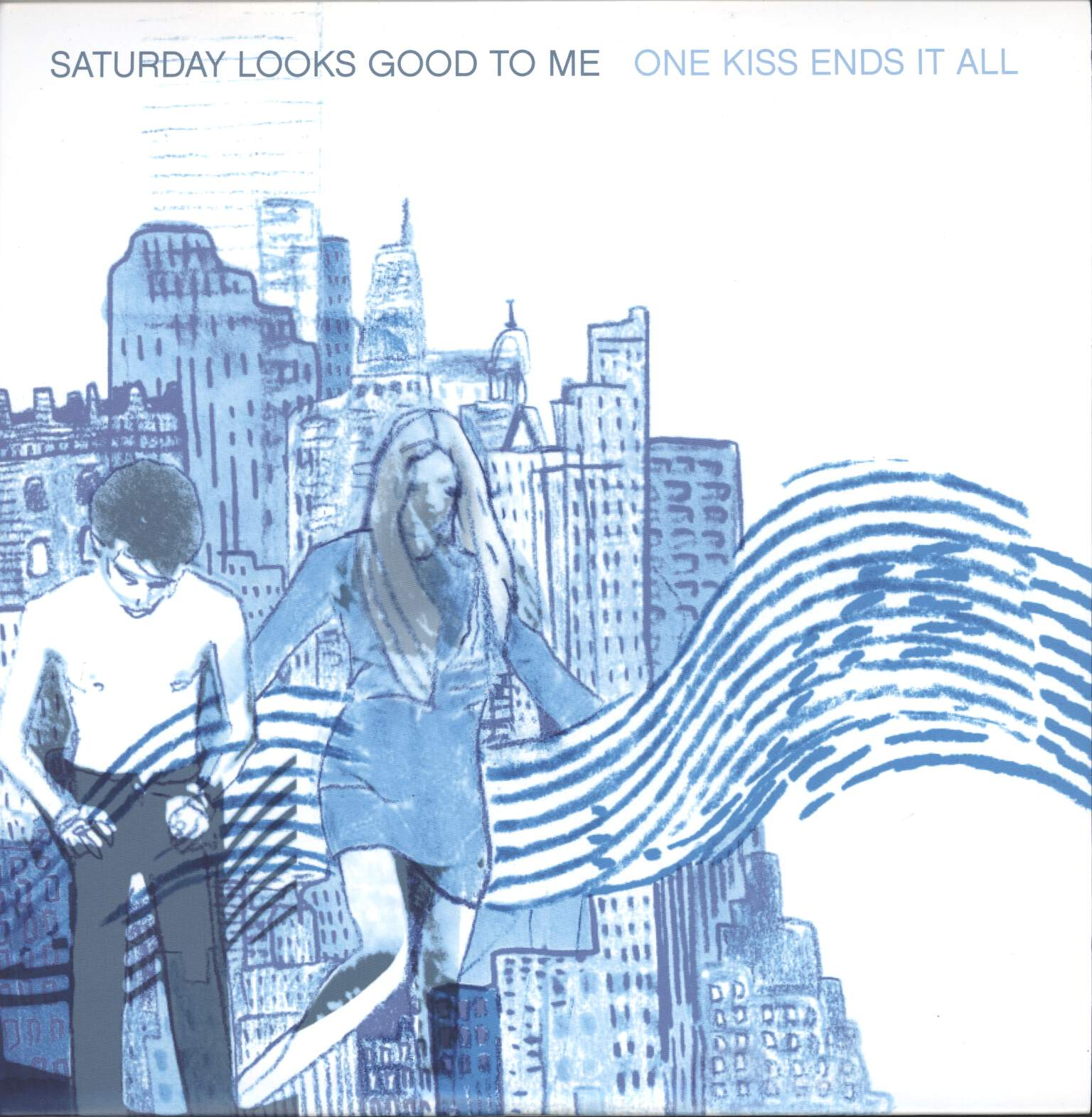 Saturday Looks Good To Me: One Kiss Ends It All, LP (Vinyl)