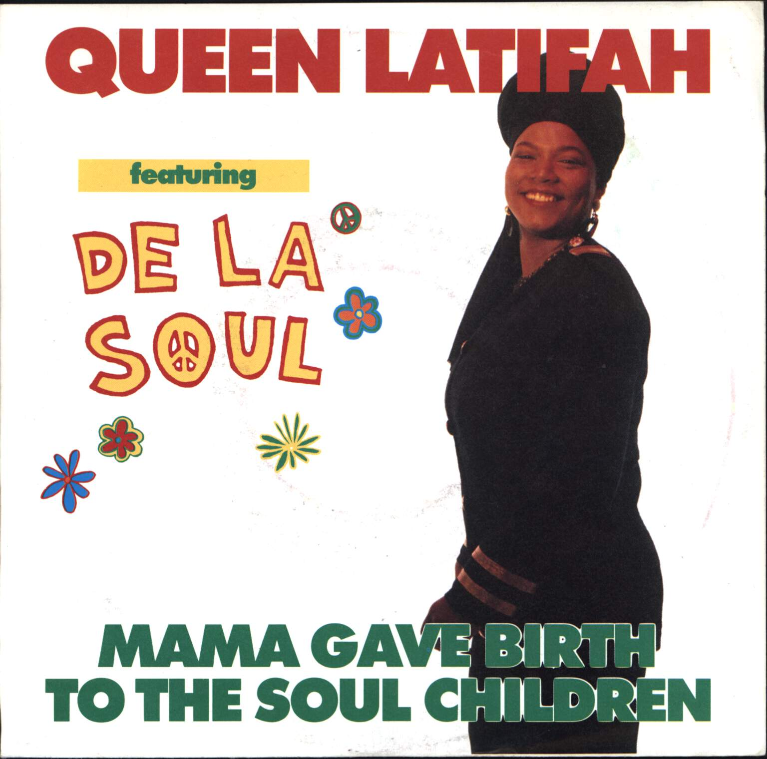 "Queen Latifah: Mamma Gave Birth To The Soul Children, 7"" Single (Vinyl)"