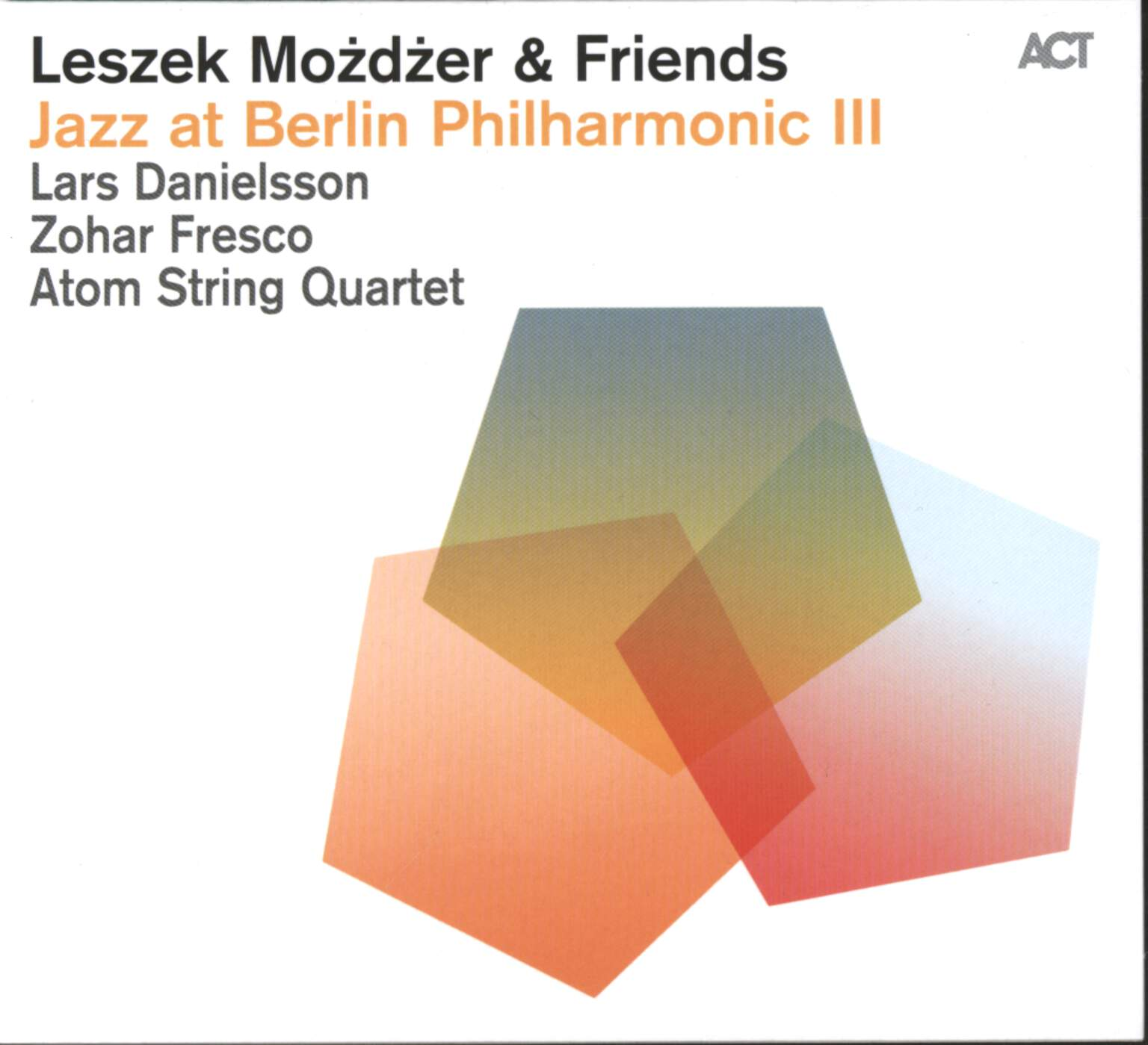 Leszek Możdżer: Jazz At Berlin Philharmonic III Leszek Możdżer & Friends, CD