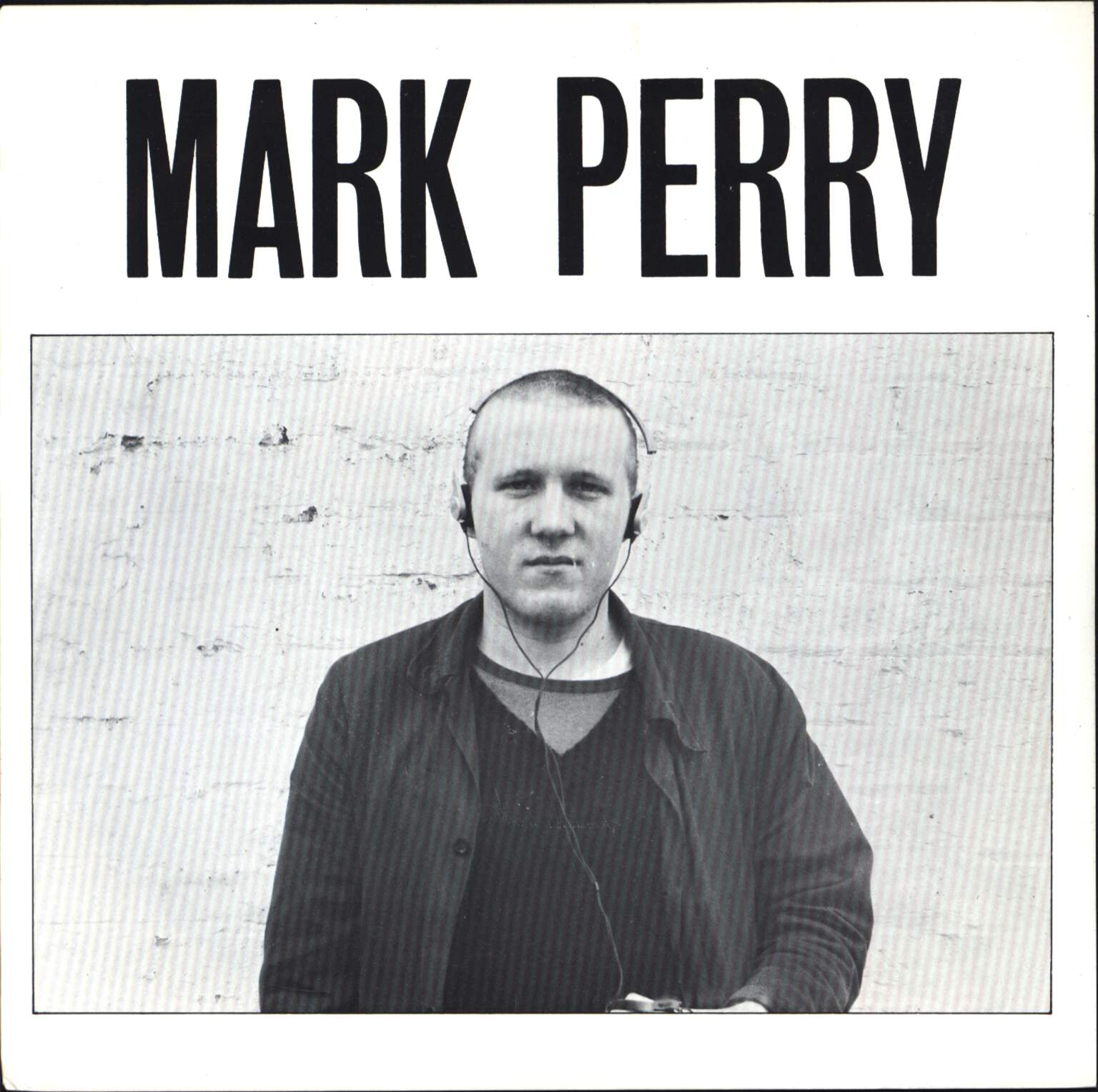 "Mark Perry: Whole World's Down On Me / I Live - He Dies, 7"" Single (Vinyl)"