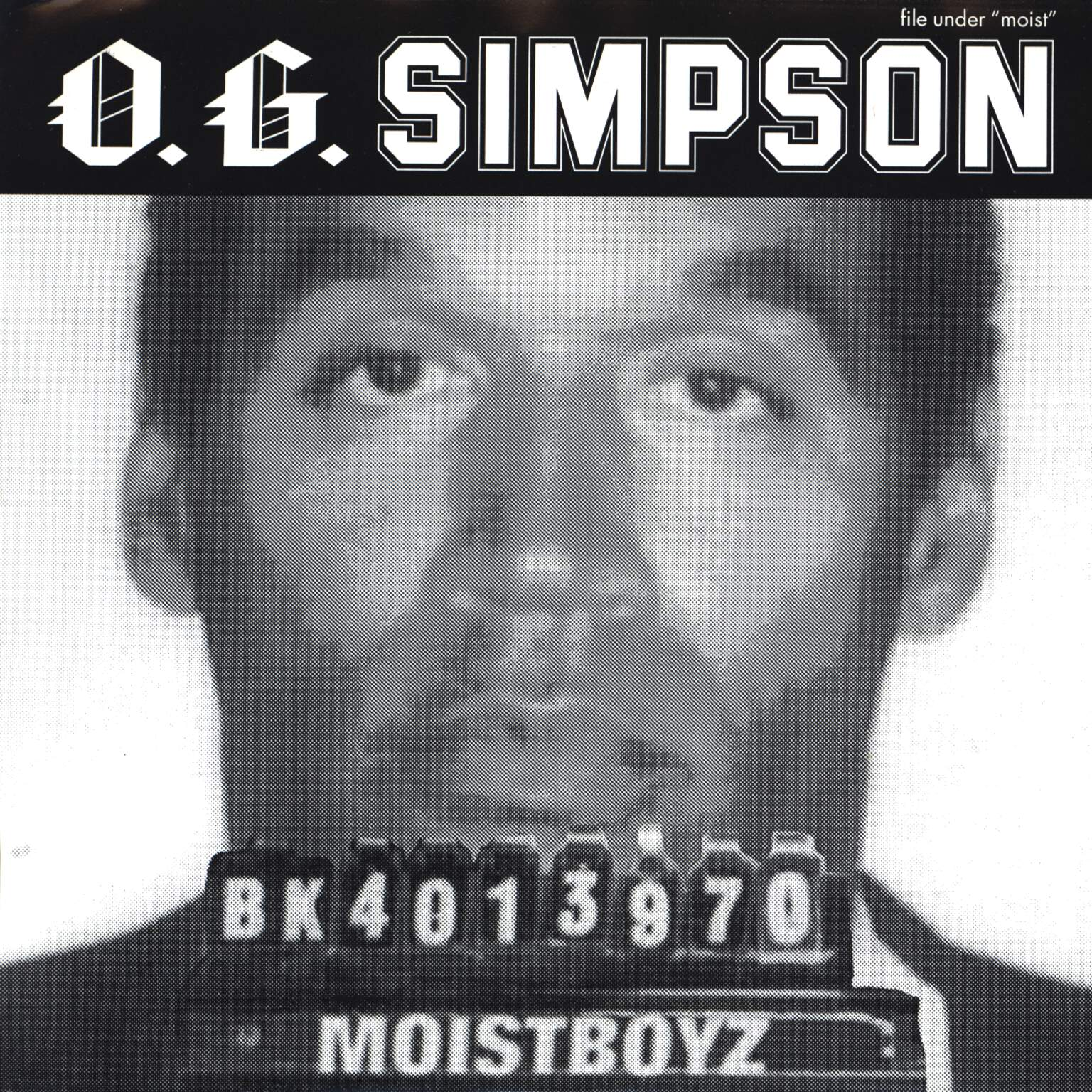 "Moistboyz: O.G. Simpson, 7"" Single (Vinyl)"