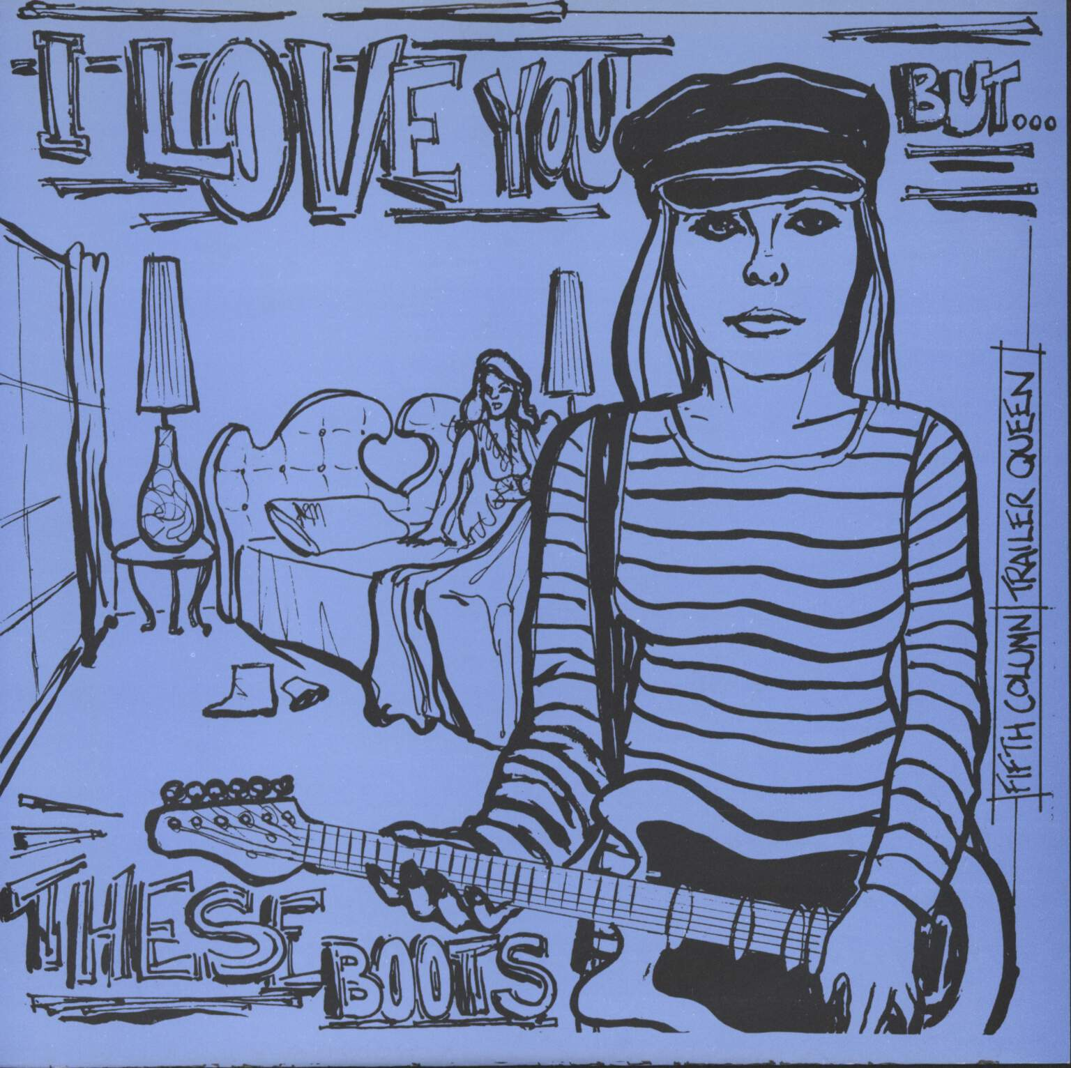 "Fifth Column: I Love You But.../ These Boots Were Made For Walking, 7"" Single (Vinyl)"