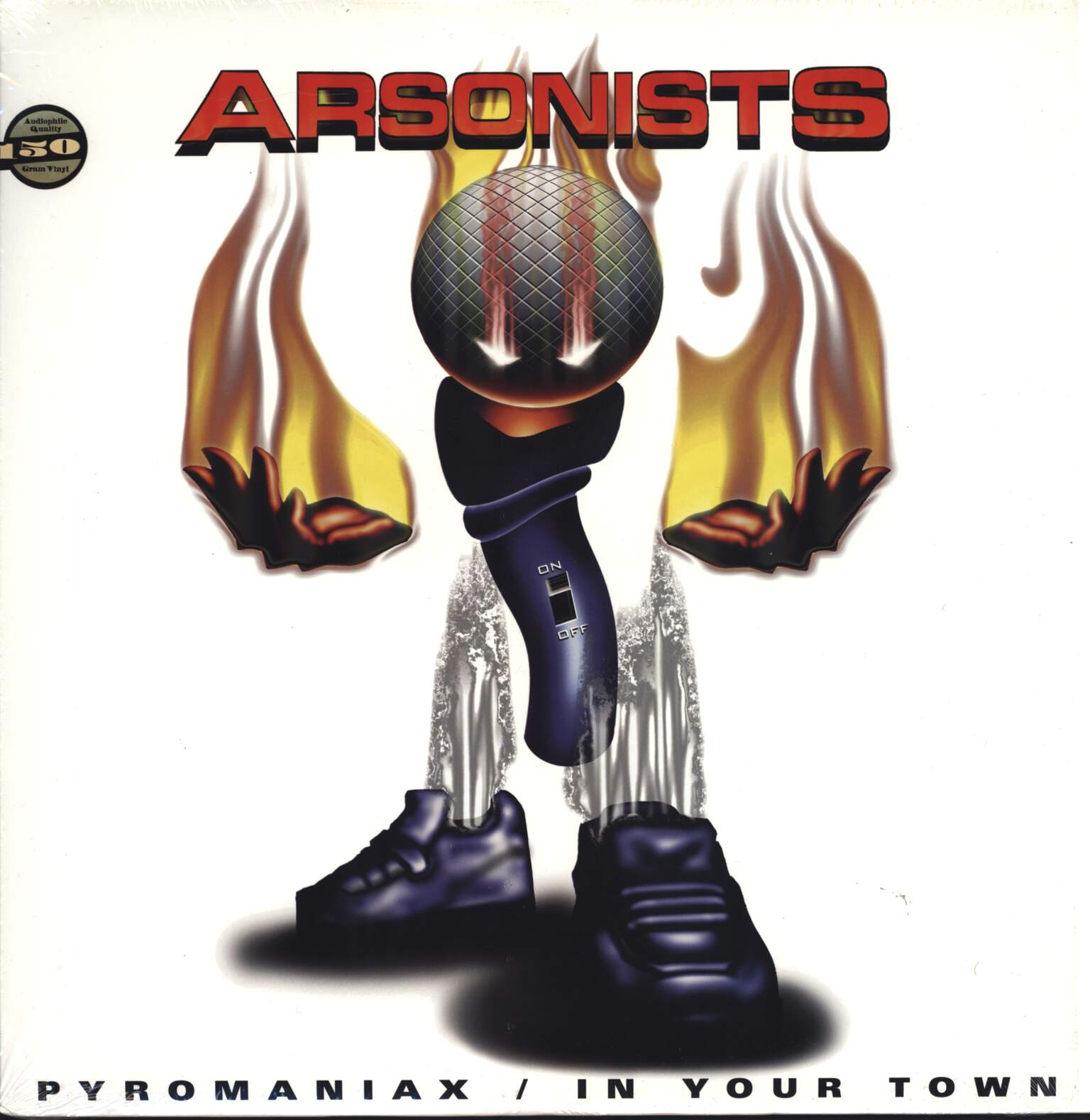 "The Arsonists: Pyromaniax / In Your Town, 12"" Maxi Single (Vinyl)"