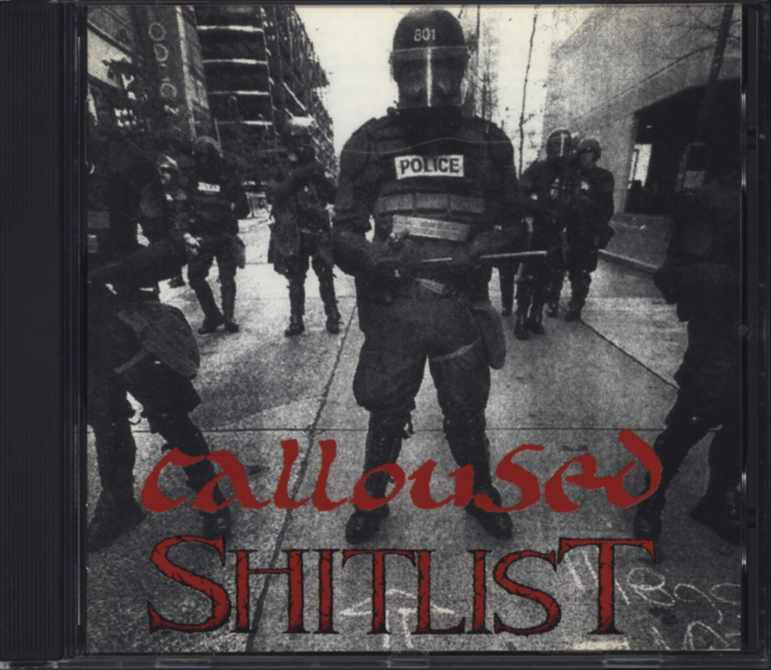Calloused: Calloused / Shitlist, CD