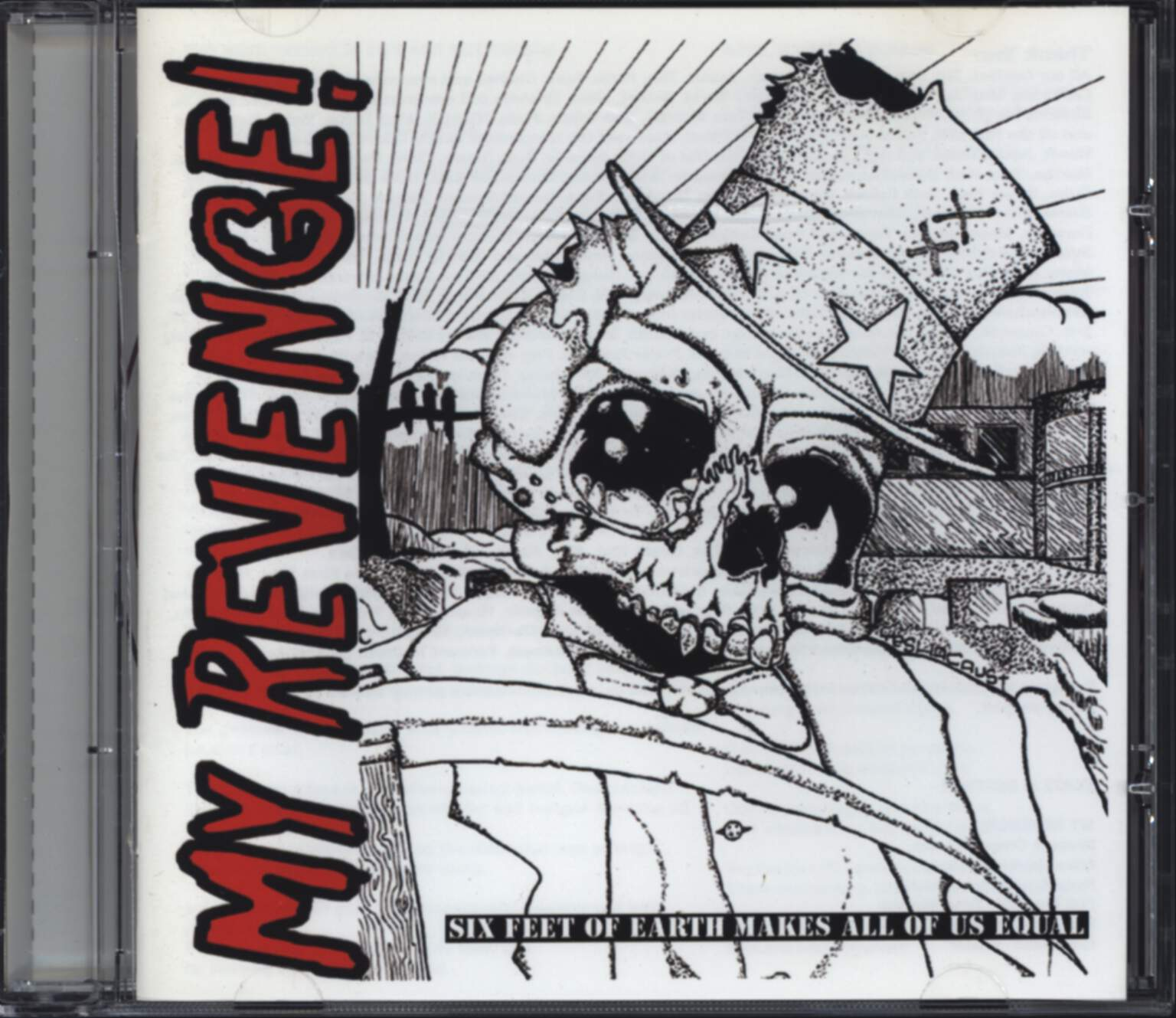 My Revenge: Six Feet of Earth Makes All of Us Equal Audio CD, CD