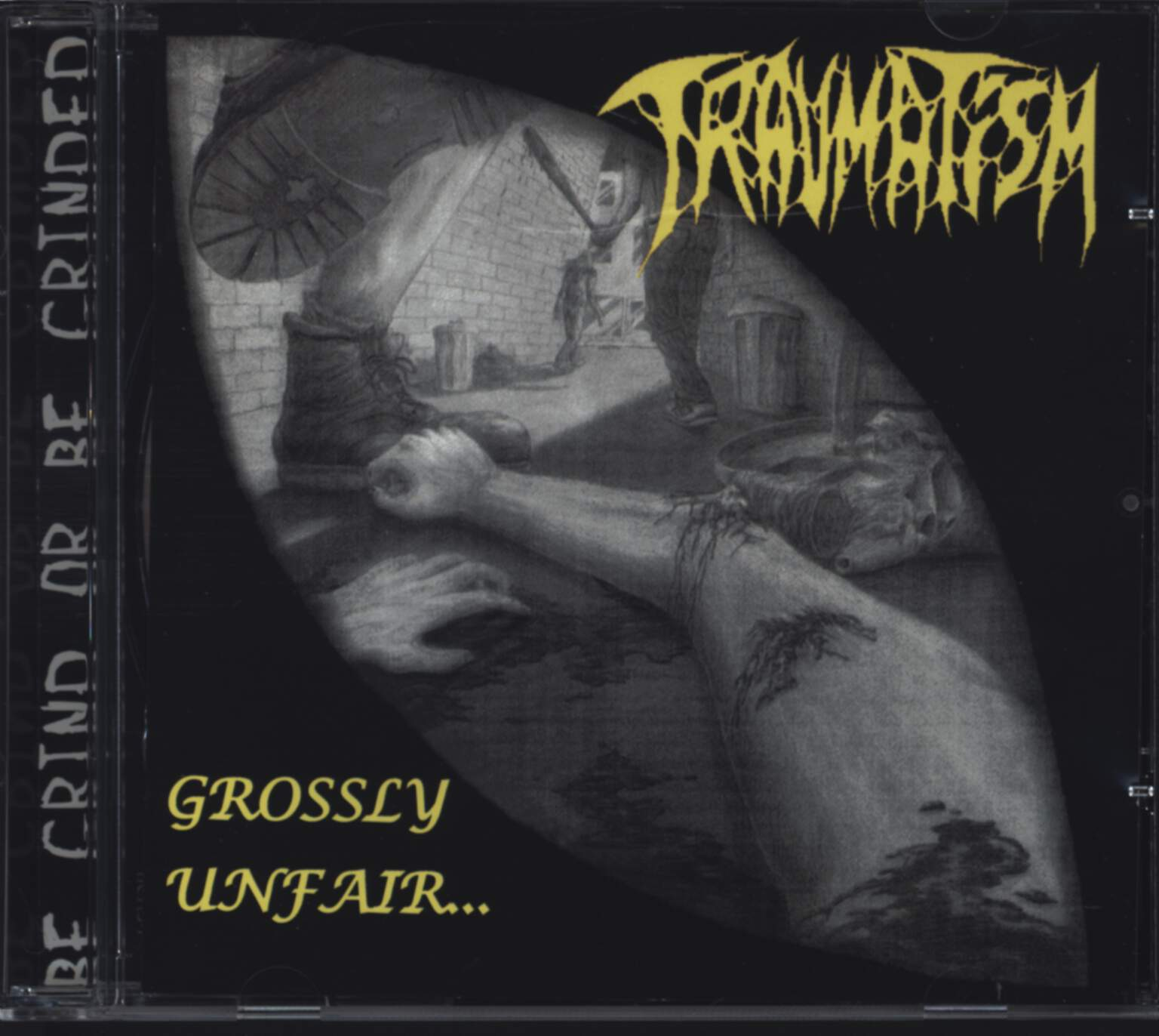Traumatism: Grossly Unfair..., CD