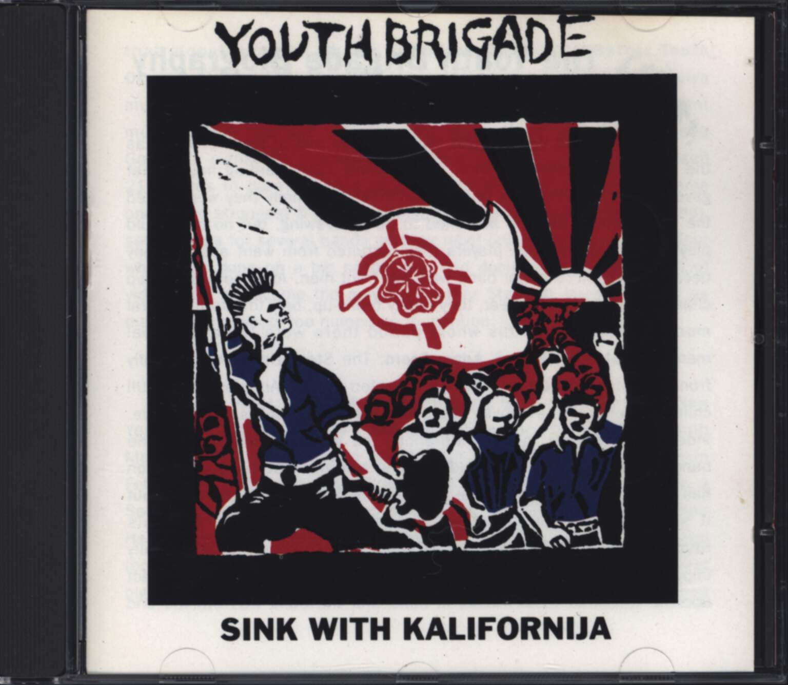 Youth Brigade: Sink With Kalifornija, CD