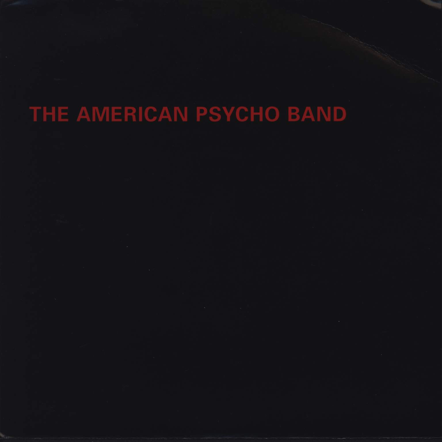 "The American Psycho Band: Soul On Ice / 1500 Miles, 7"" Single (Vinyl)"